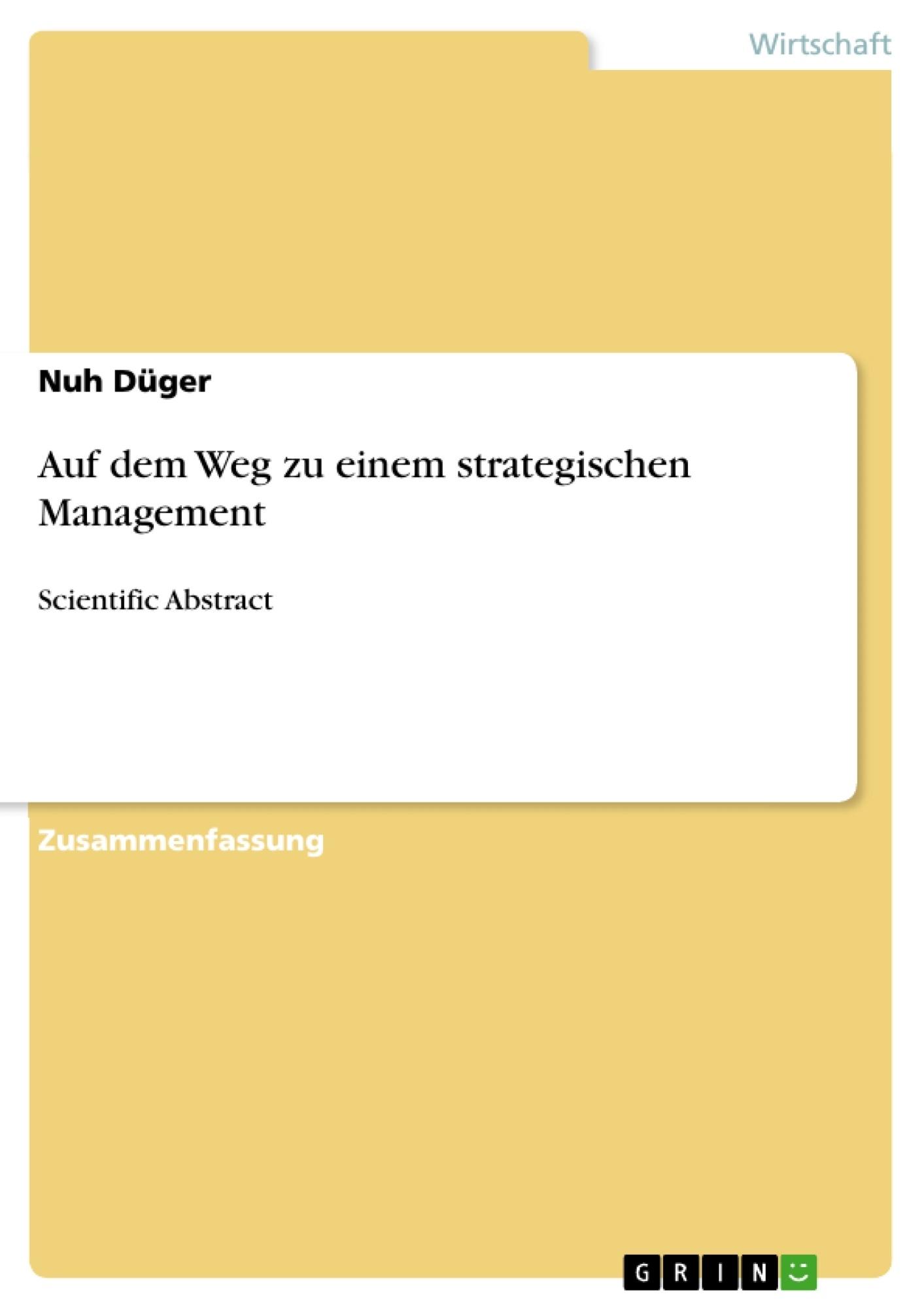 Auf Dem Weg Zu Einem Strategischen Management Masterarbeit