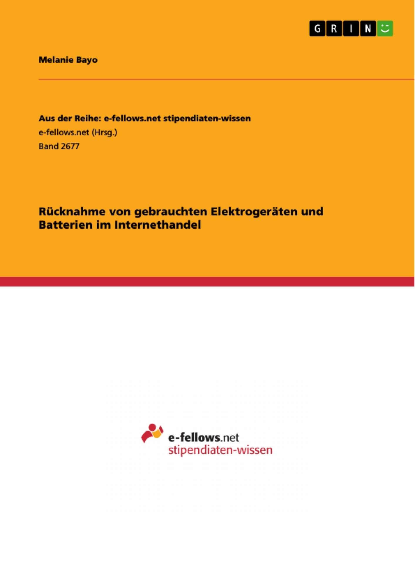 Titel: Rücknahme von gebrauchten Elektrogeräten und Batterien im Internethandel