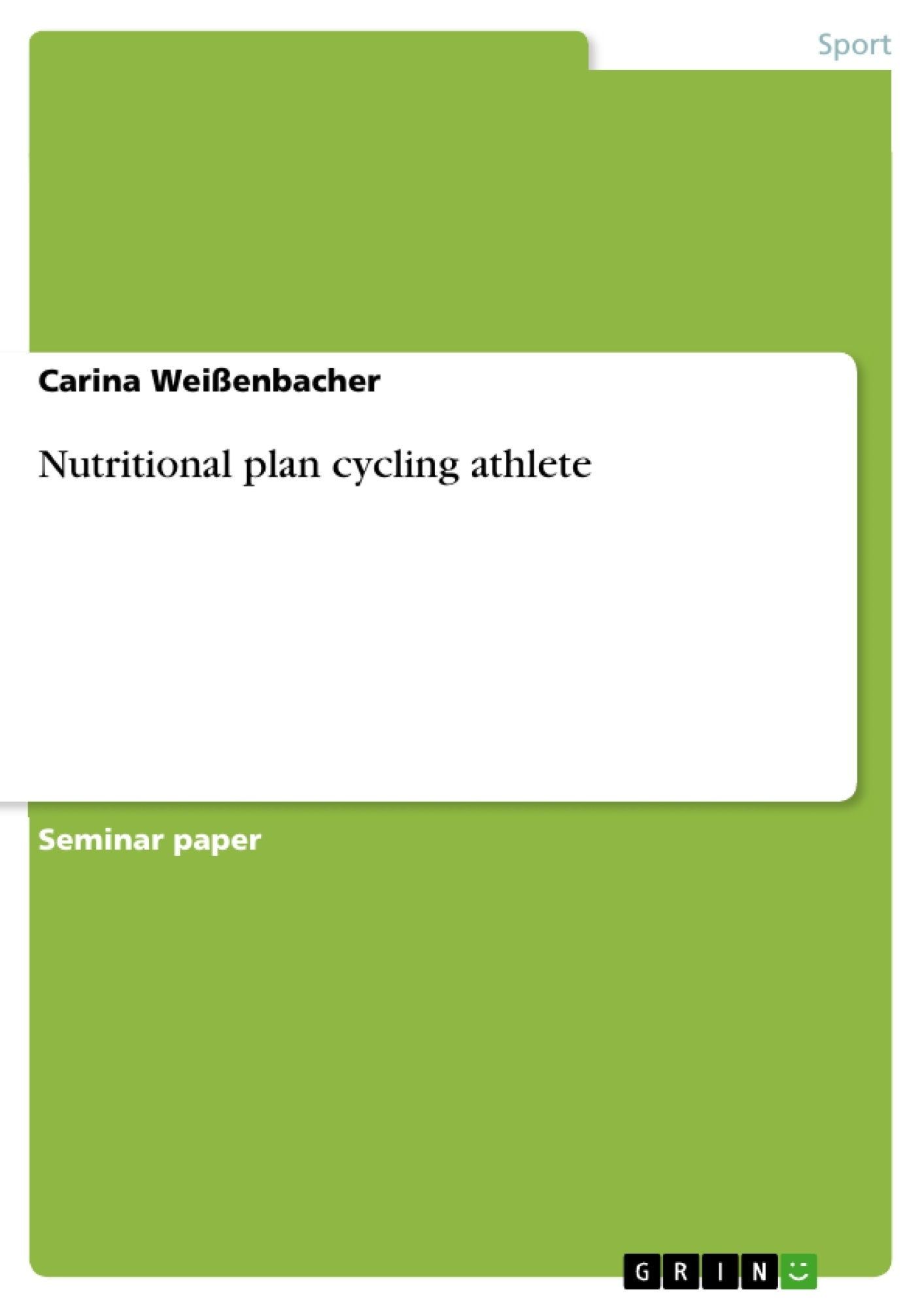 Title: Nutritional plan cycling athlete