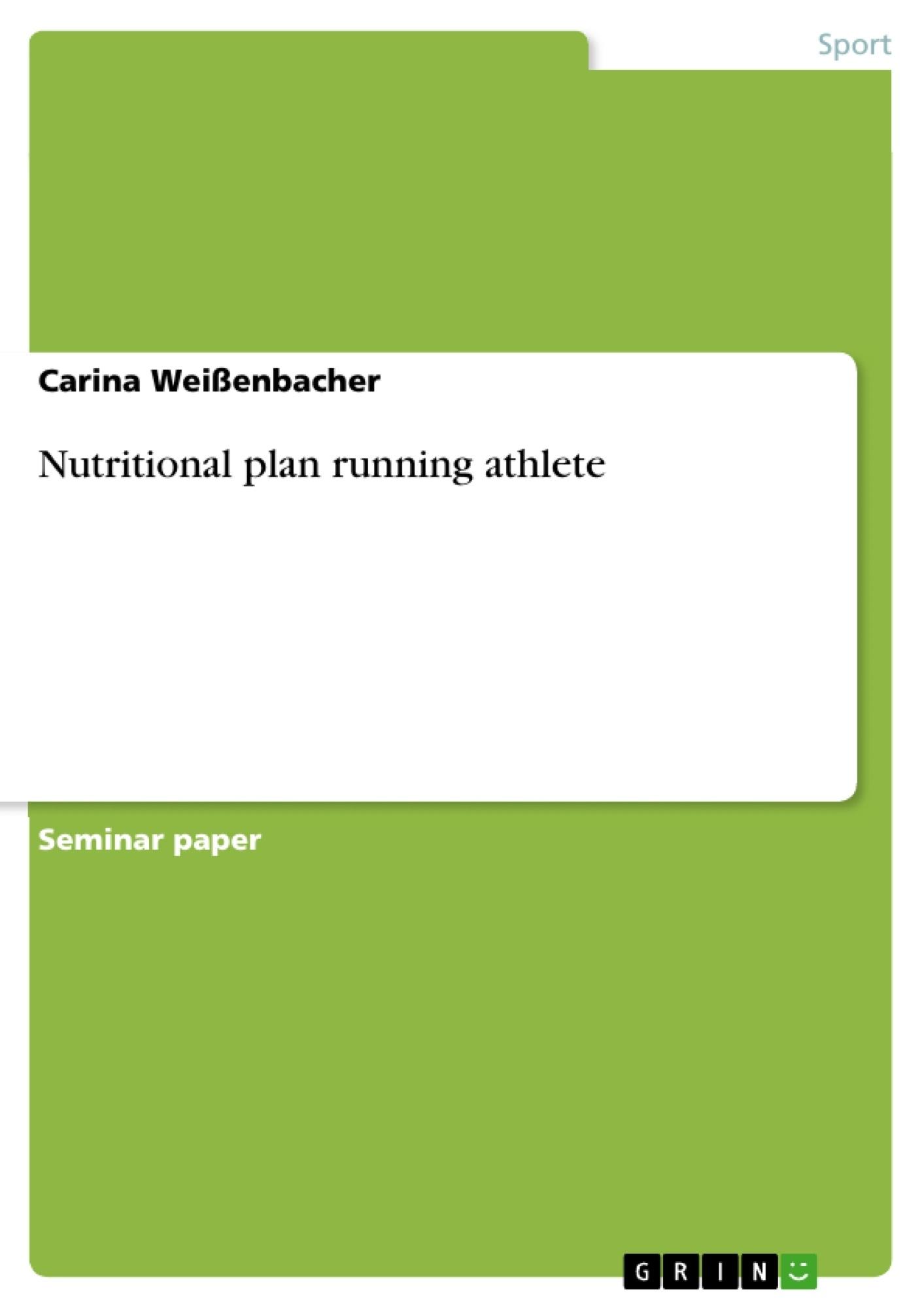 Title: Nutritional plan running athlete