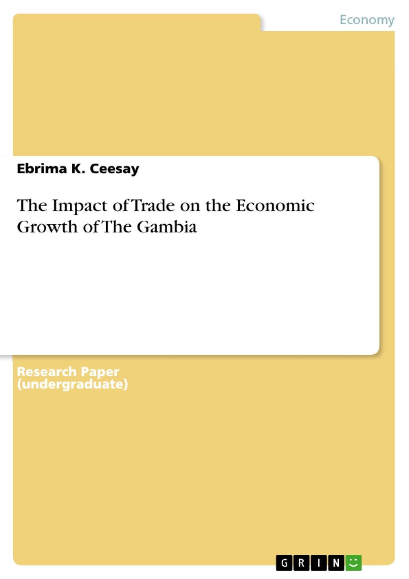 Title: The Impact of Trade on the Economic Growth of The Gambia