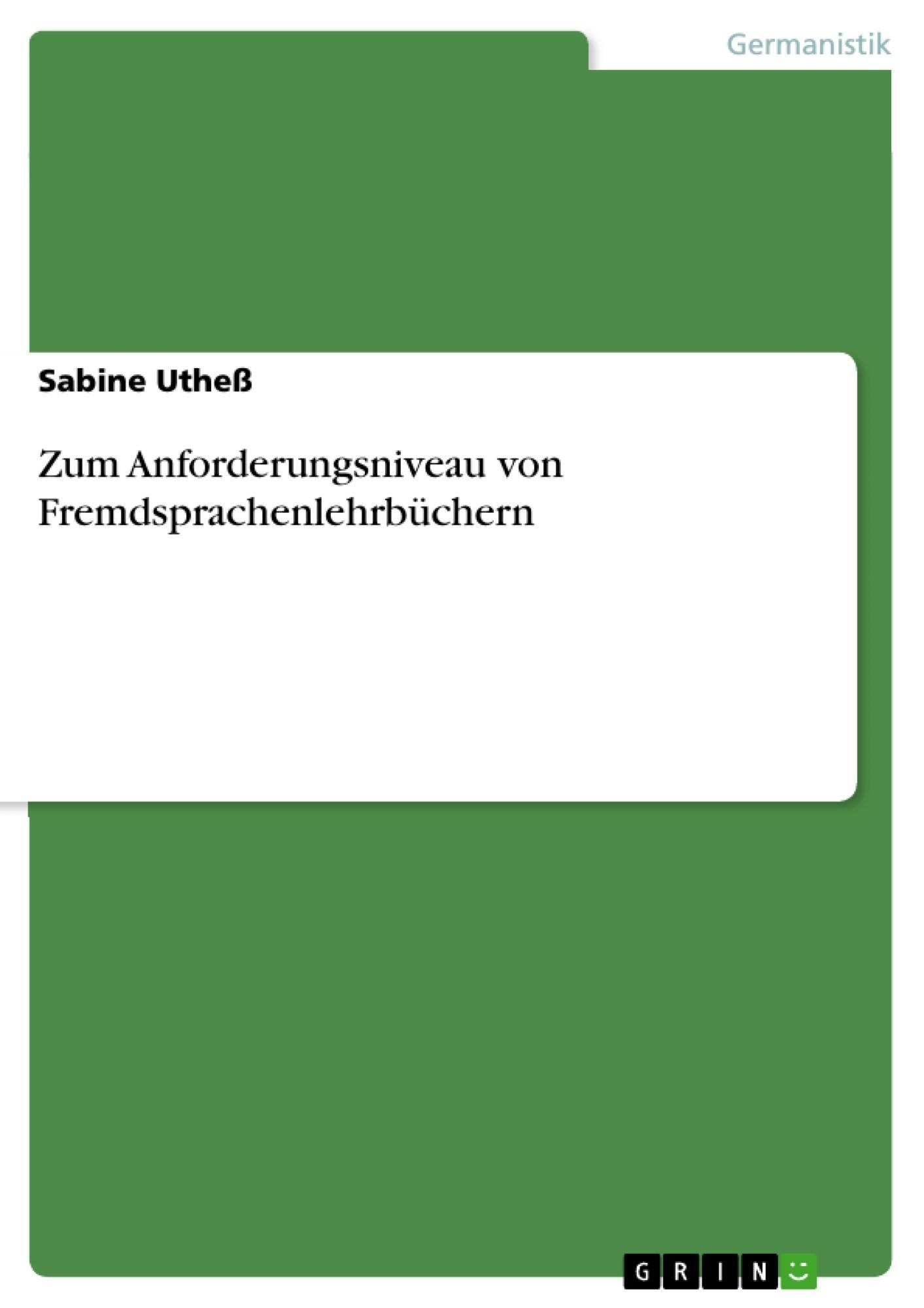 Titel: Zum Anforderungsniveau von Fremdsprachenlehrbüchern