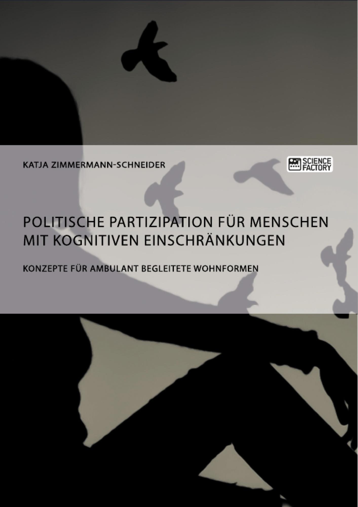Titel: Politische Partizipation für Menschen mit kognitiven Einschränkungen