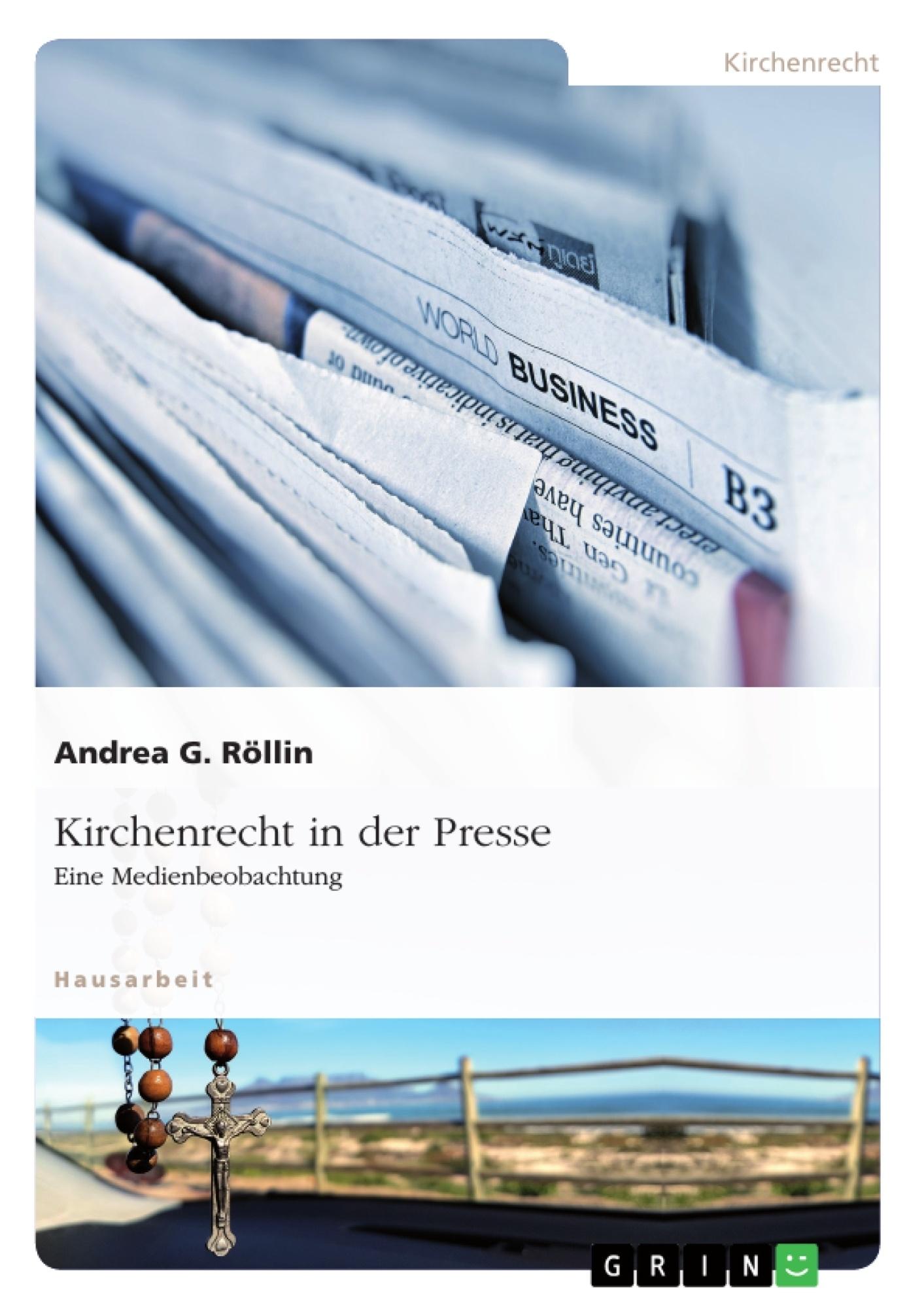 Titel: Kirchenrecht in der Presse