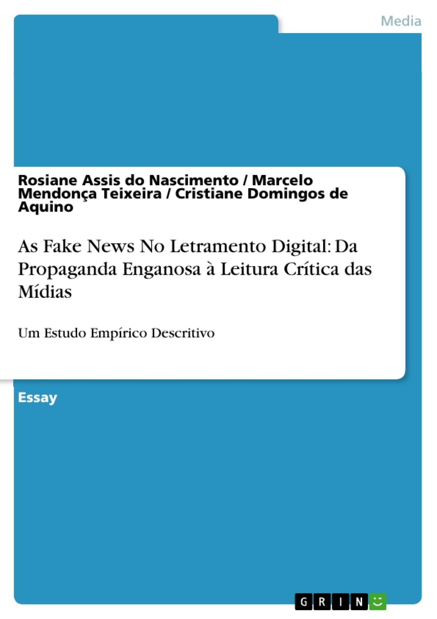 Title: As Fake News No Letramento Digital: Da Propaganda Enganosa à Leitura Crítica das Mídias