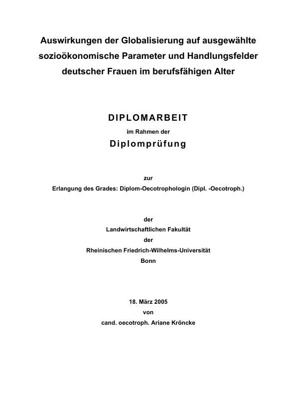 Titel: Auswirkungen der Globalisierung auf ausgewählte sozioökonomische Parameter und Handlungsfelder deutscher Frauen im berufsfähigen Alter