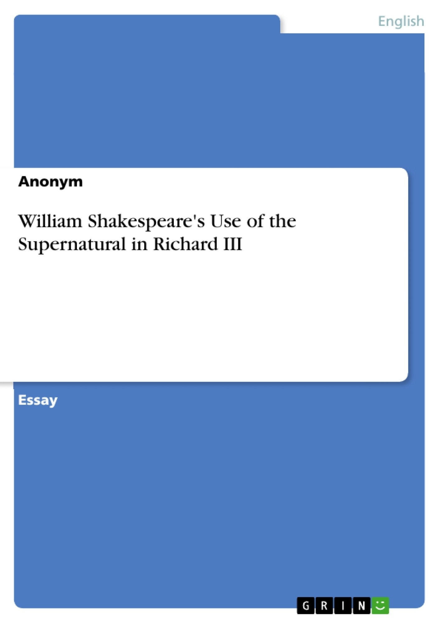 william shakespeares use of the supernatural in richard iii  excerpt from  pages