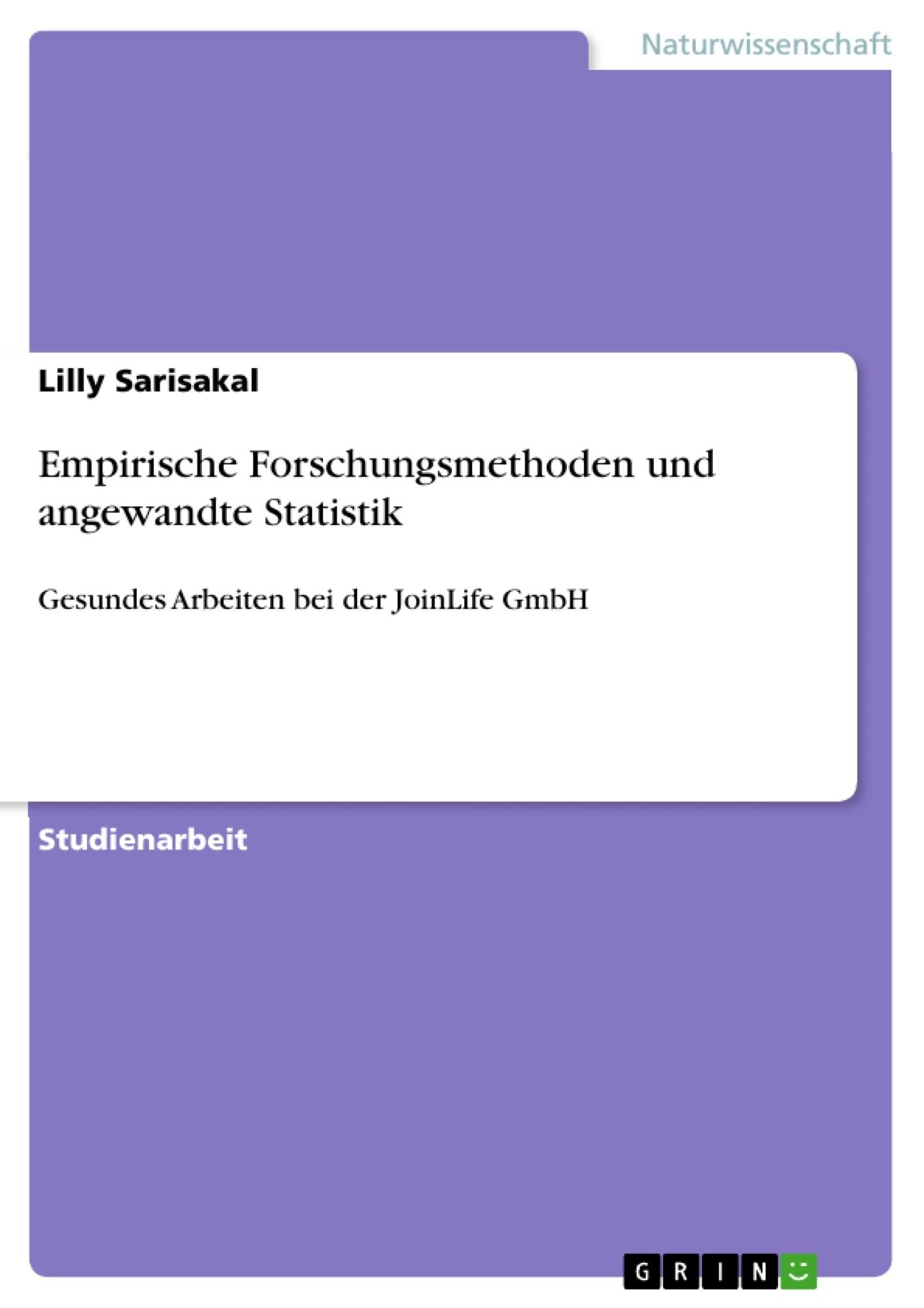 Titel: Empirische Forschungsmethoden und angewandte Statistik