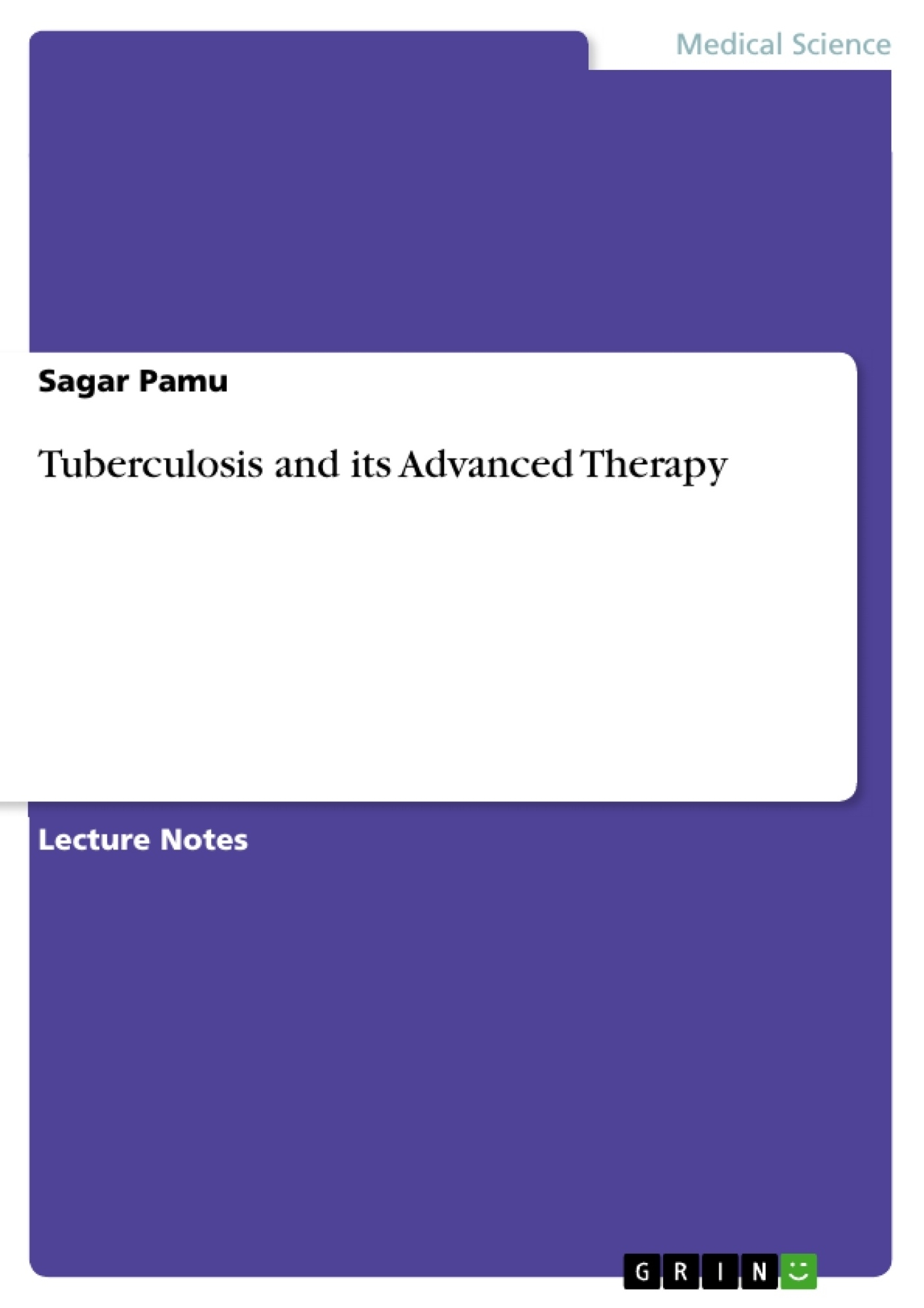 Title: Tuberculosis and its Advanced Therapy