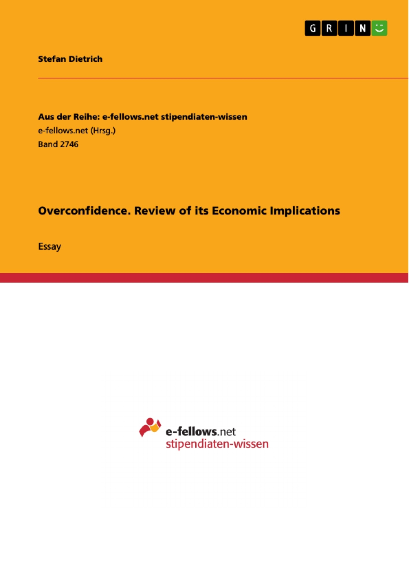 Title: Overconfidence. Review of its Economic Implications