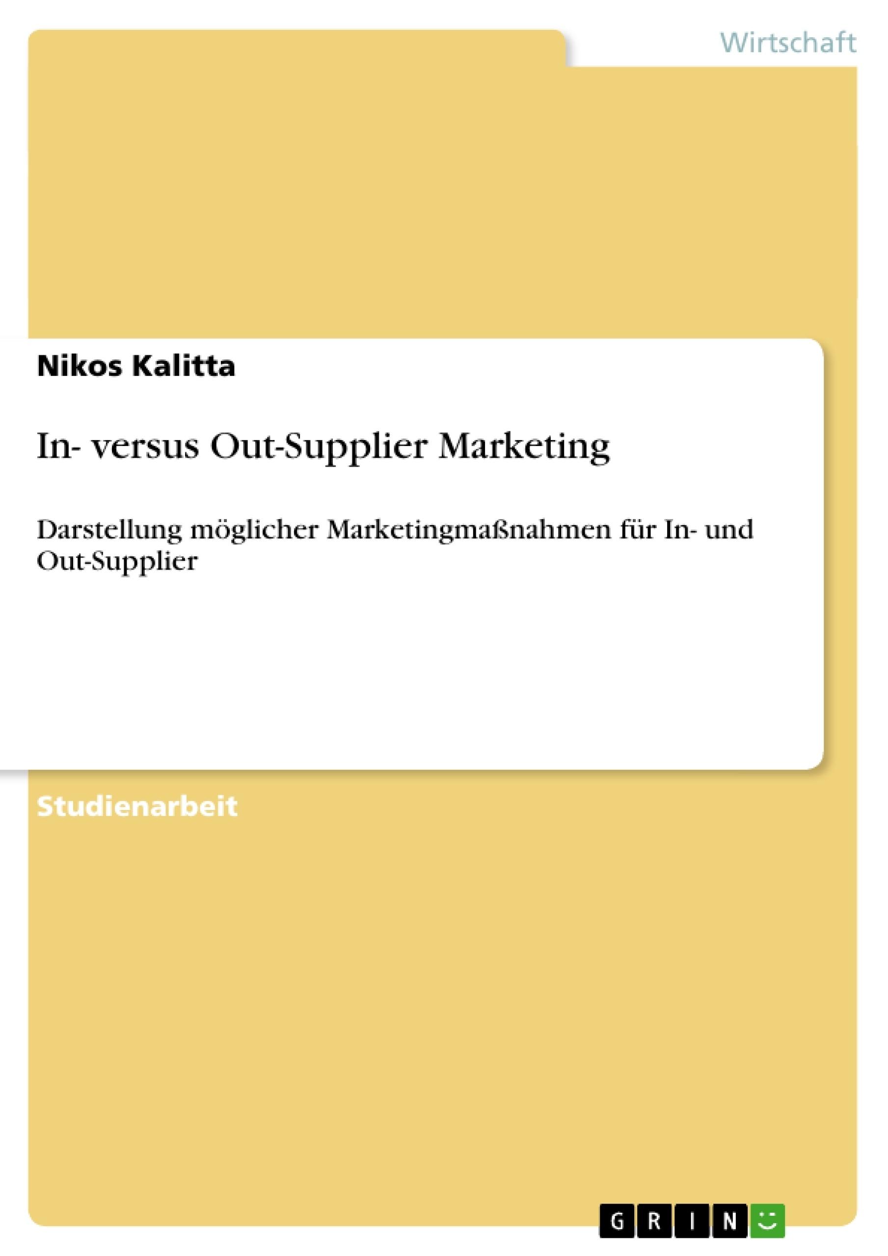Titel: In- versus Out-Supplier Marketing