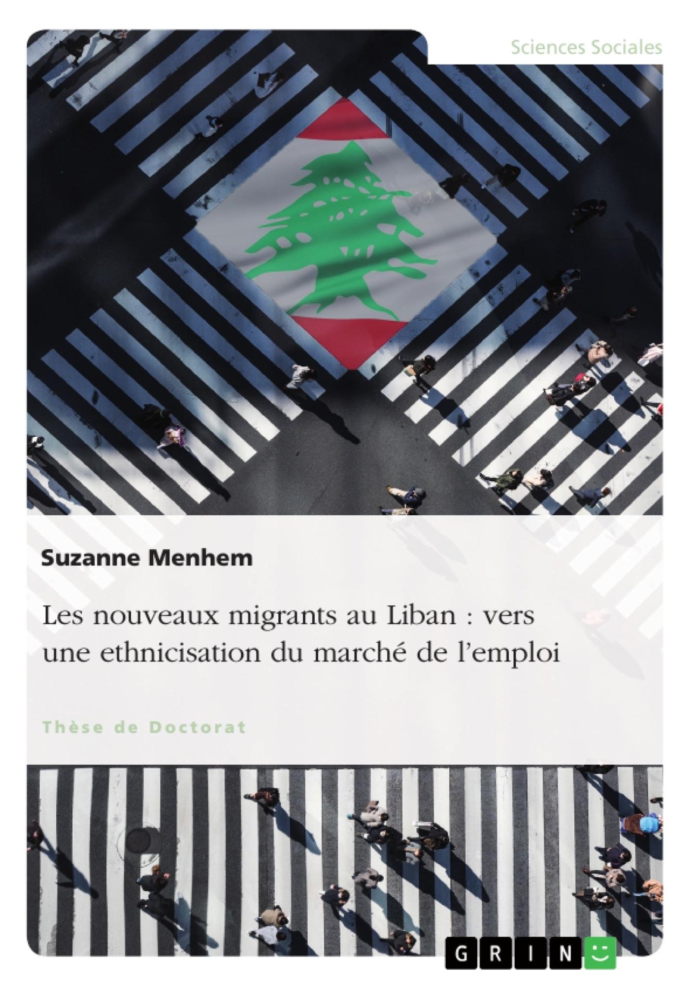Titre: Les nouveaux migrants au Liban : vers une ethnicisation du marché de l'emploi