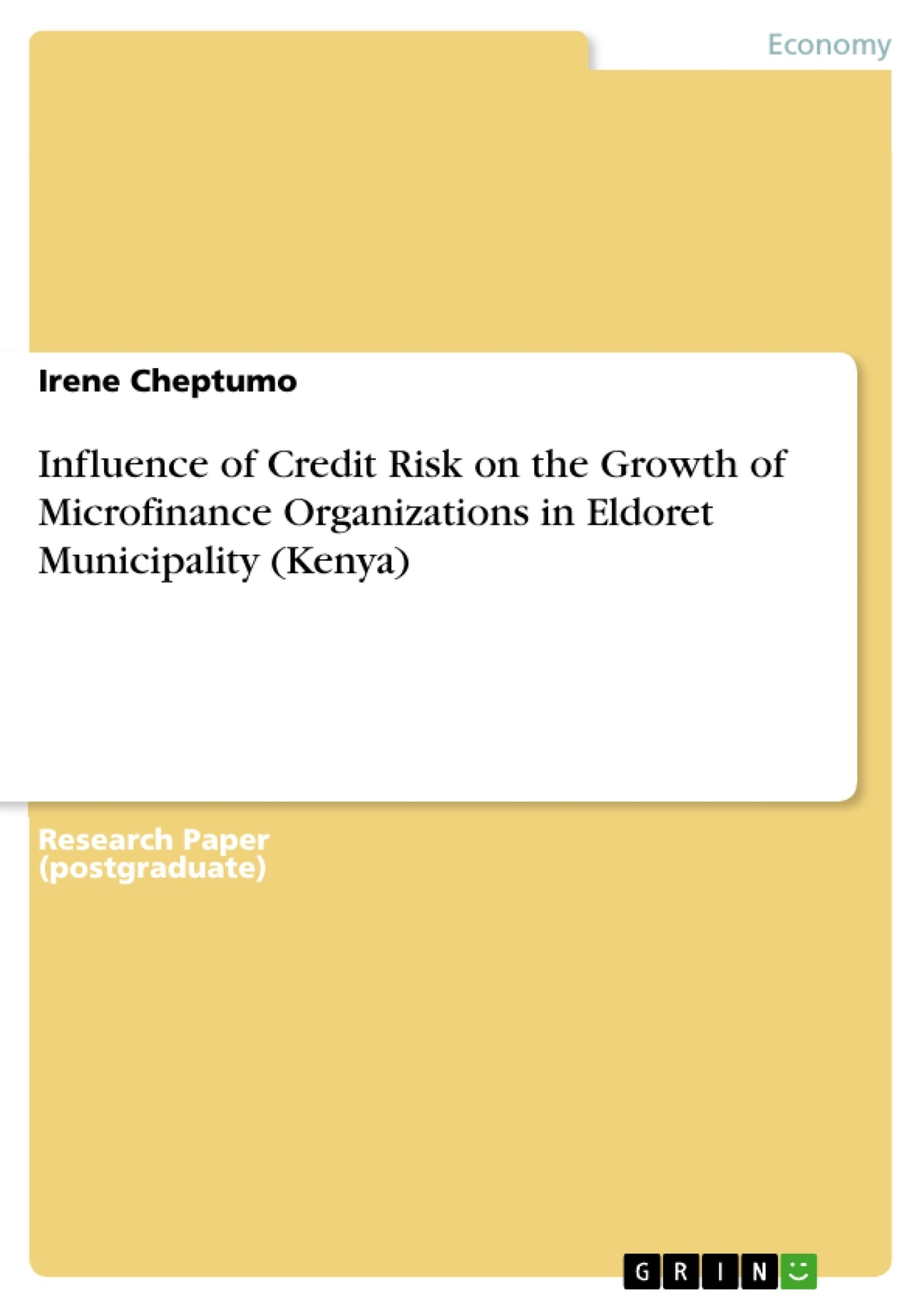 Title: Influence of Credit Risk on the Growth of Microfinance Organizations in Eldoret Municipality (Kenya)