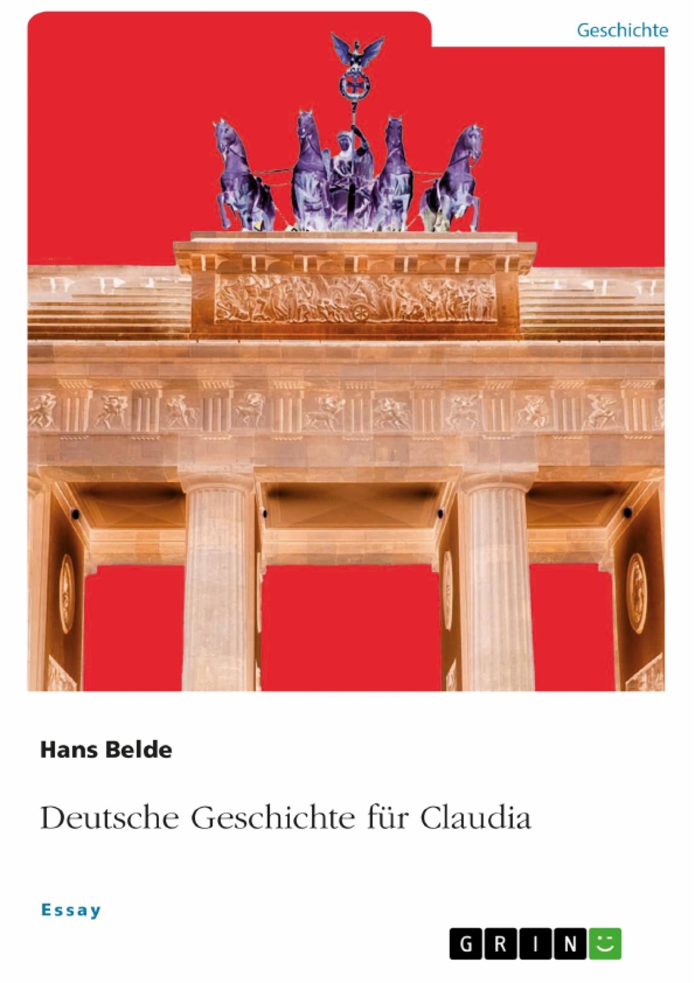 Titel: Deutsche Geschichte für Claudia