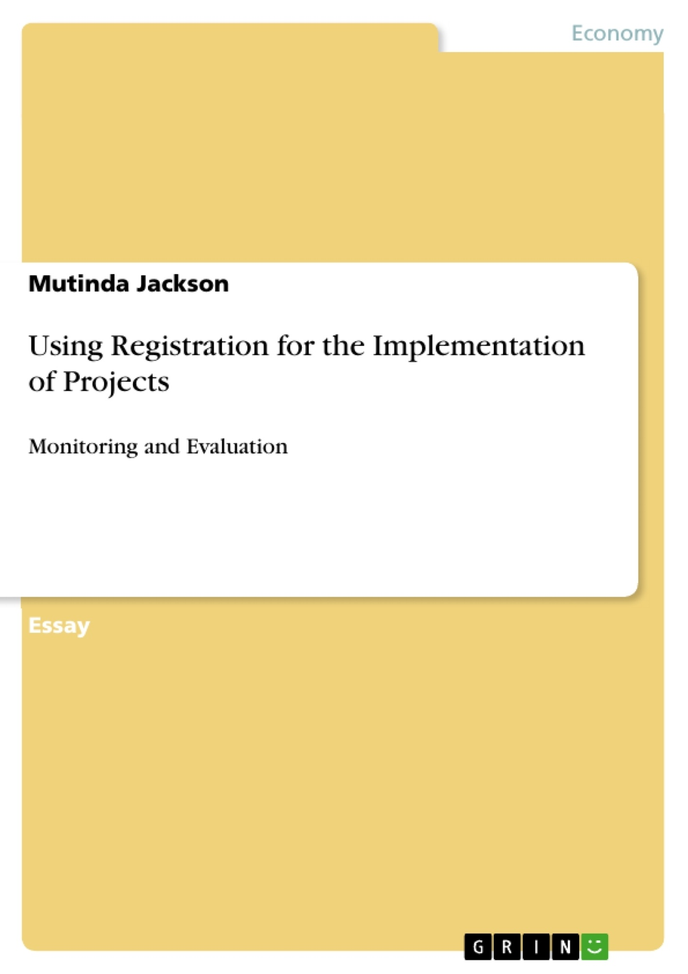 Title: Using Registration for the Implementation of Projects