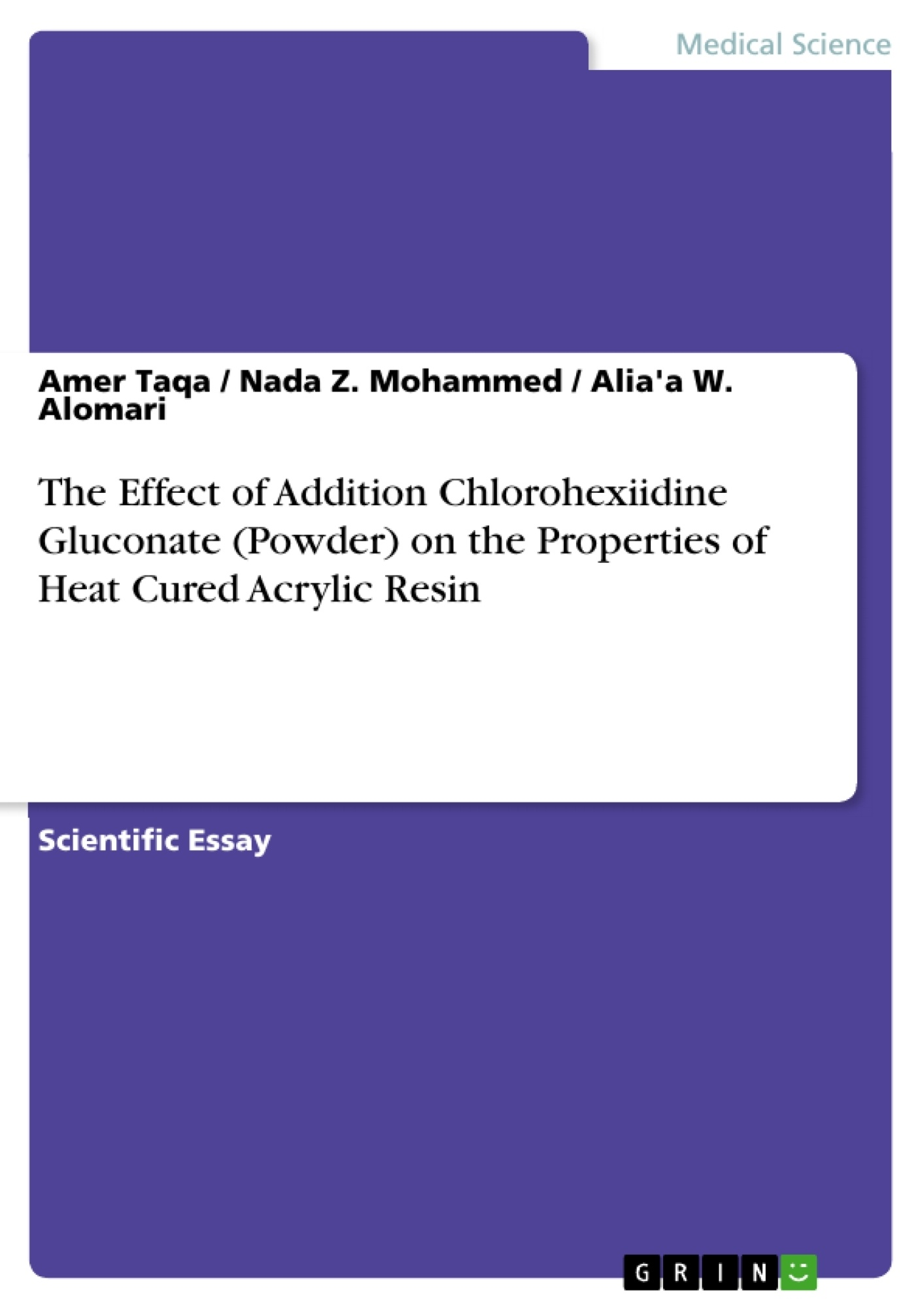 Title: The Effect of Addition Chlorohexiidine Gluconate (Powder) on the Properties of Heat Cured Acrylic Resin