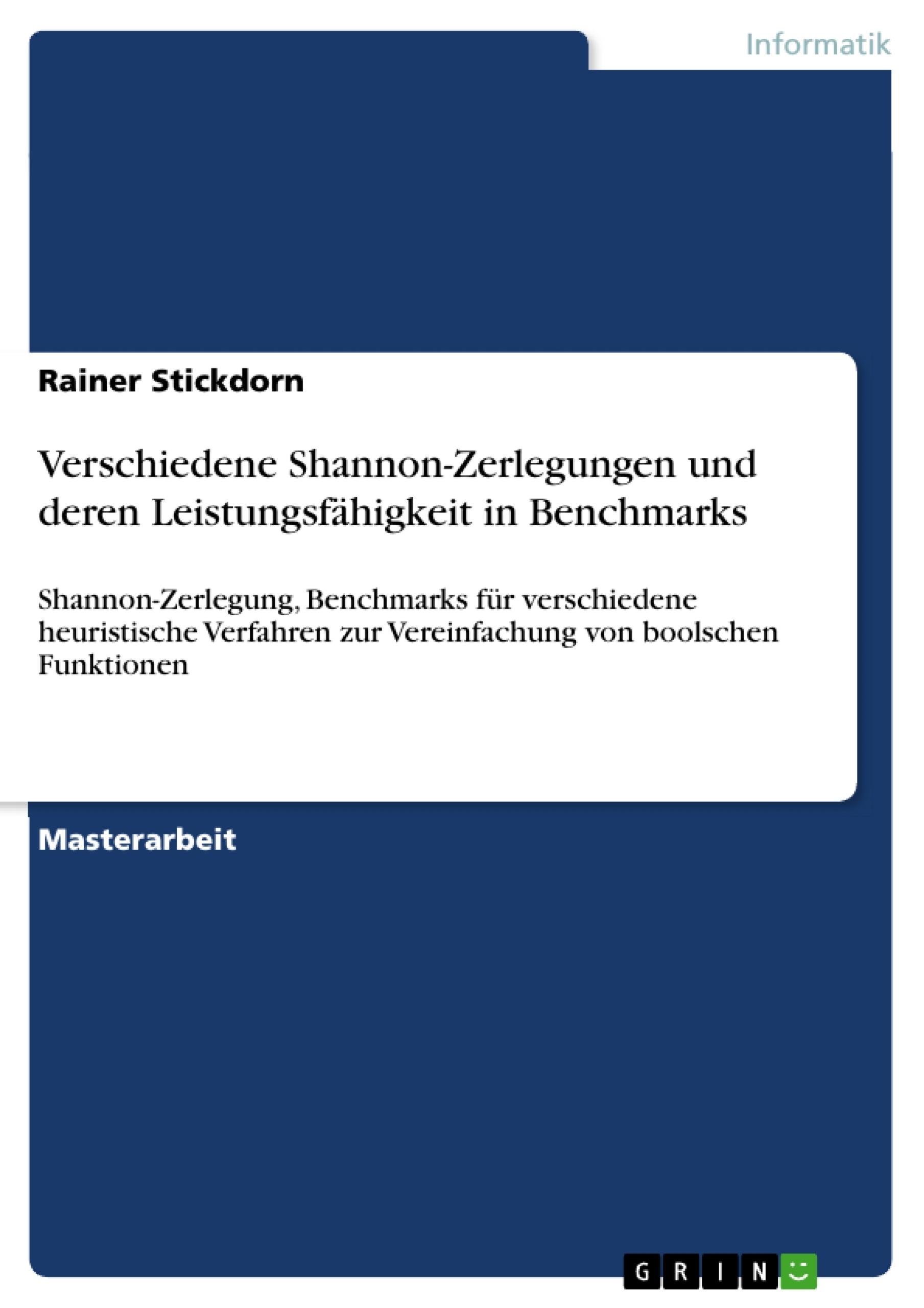 Titel: Verschiedene Shannon-Zerlegungen und deren Leistungsfähigkeit in Benchmarks