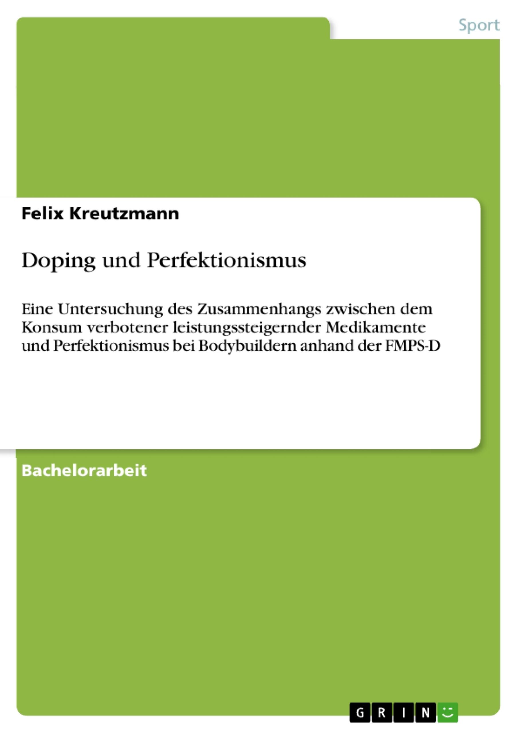 Titel: Doping und Perfektionismus