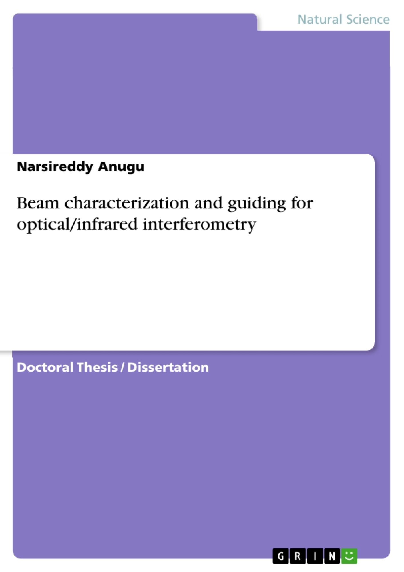 Title: Beam characterization and guiding for optical/infrared interferometry