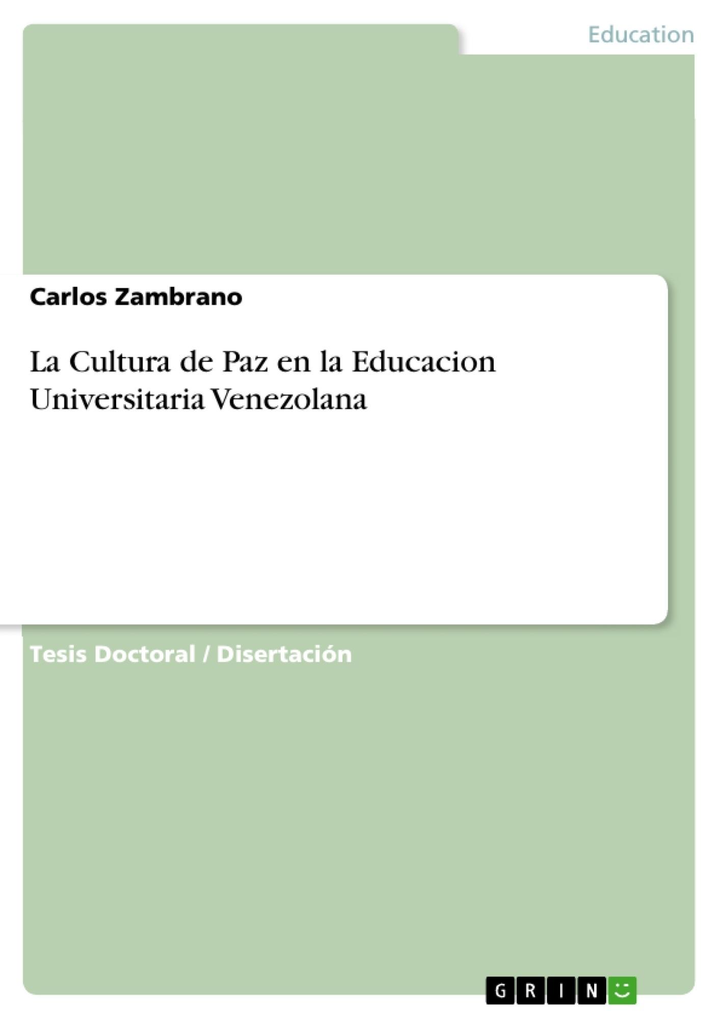Título: La Cultura de Paz en la Educacion Universitaria Venezolana
