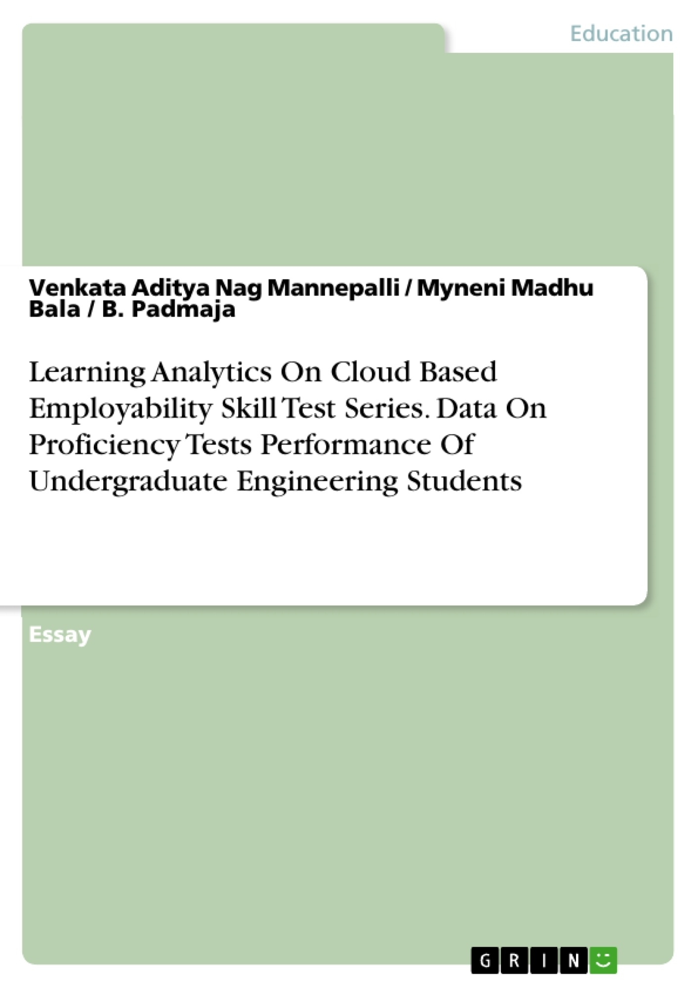 Title: Learning Analytics On Cloud Based Employability Skill Test Series. Data On Proficiency Tests Performance Of Undergraduate Engineering Students