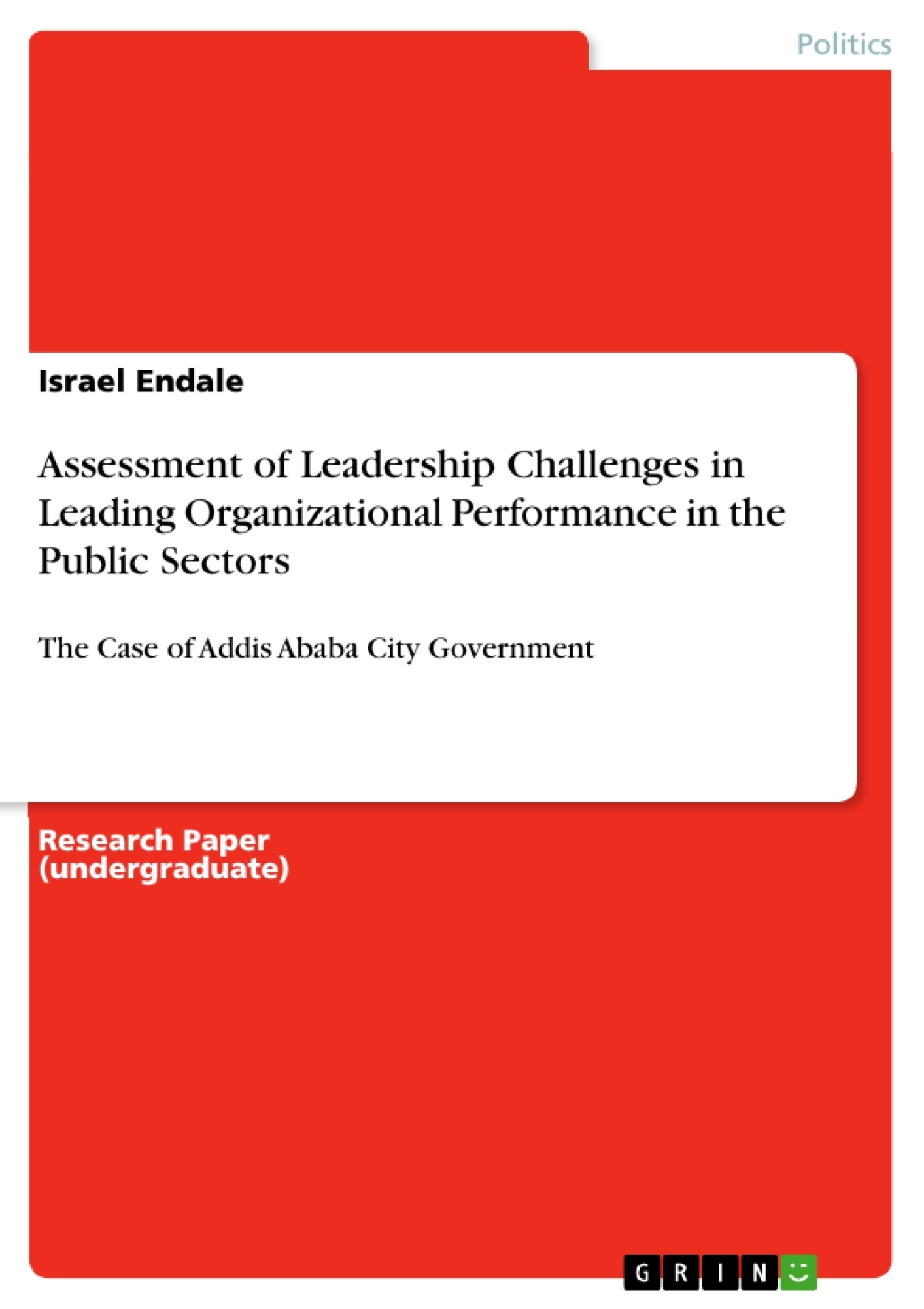 GRIN - Assessment of Leadership Challenges in Leading Organizational  Performance in the Public Sectors