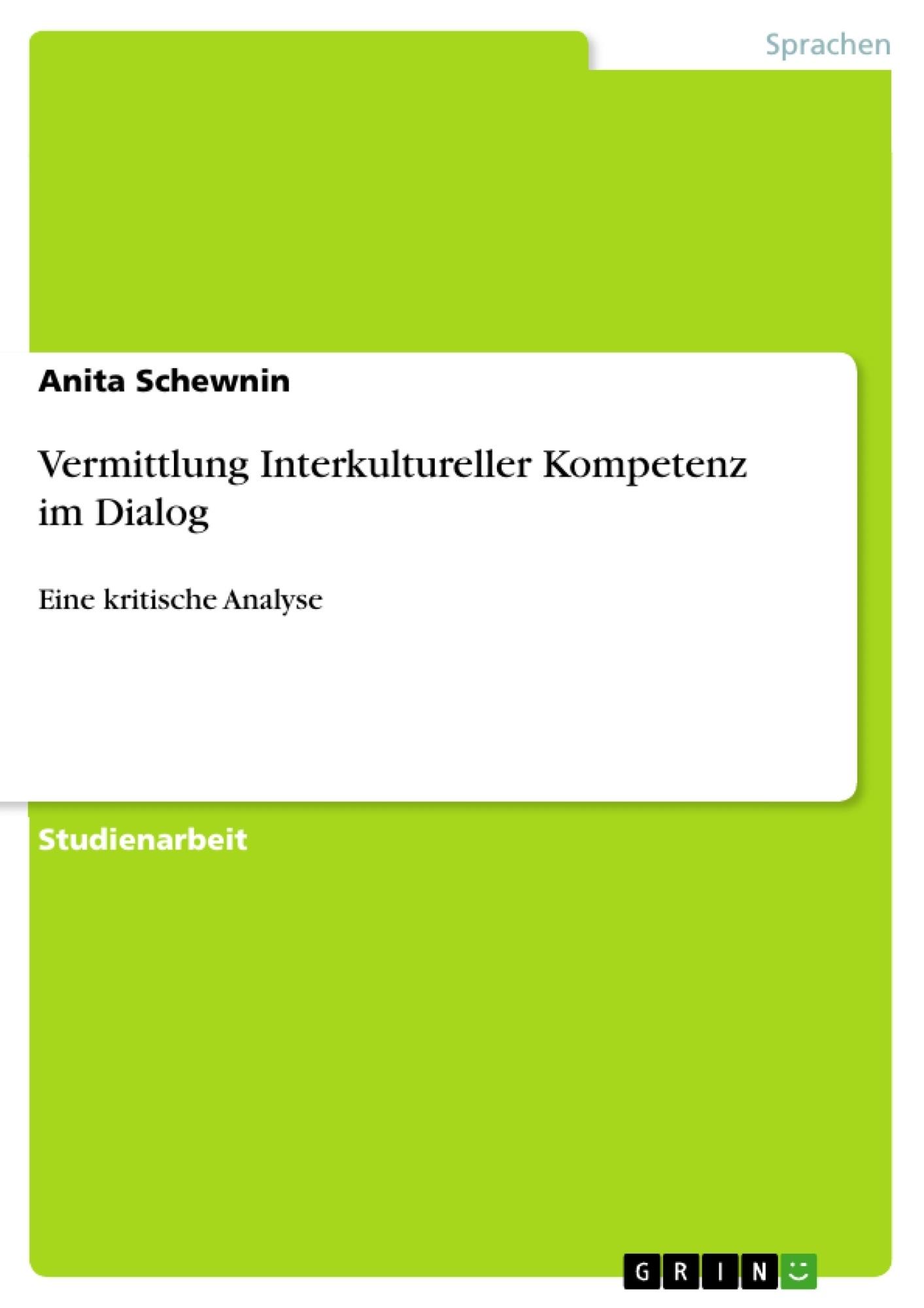 Titel: Vermittlung Interkultureller Kompetenz im Dialog