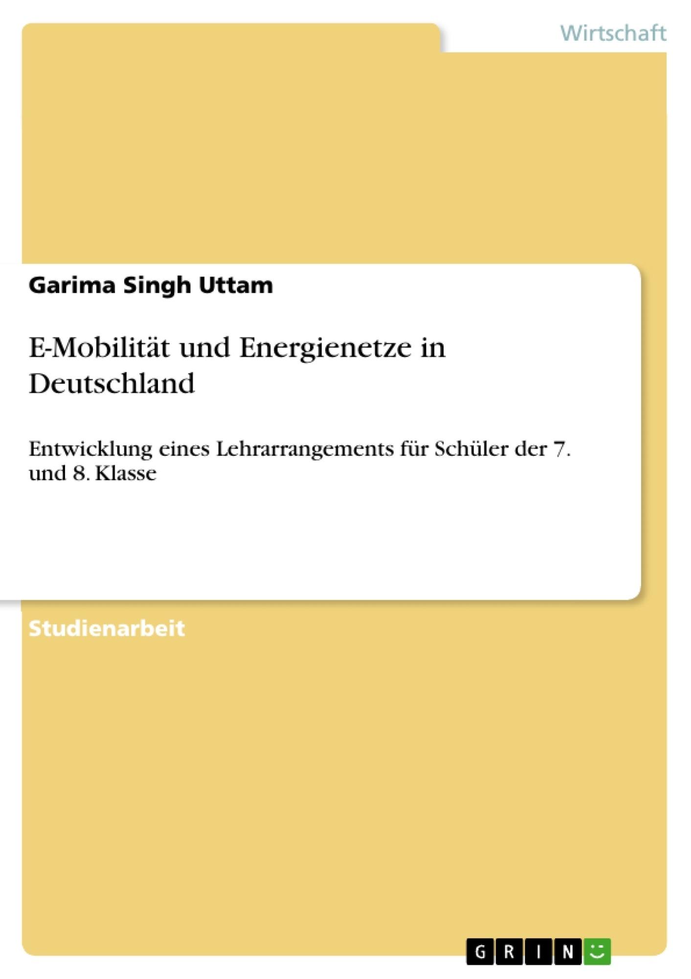 Titel: E-Mobilität und Energienetze in Deutschland
