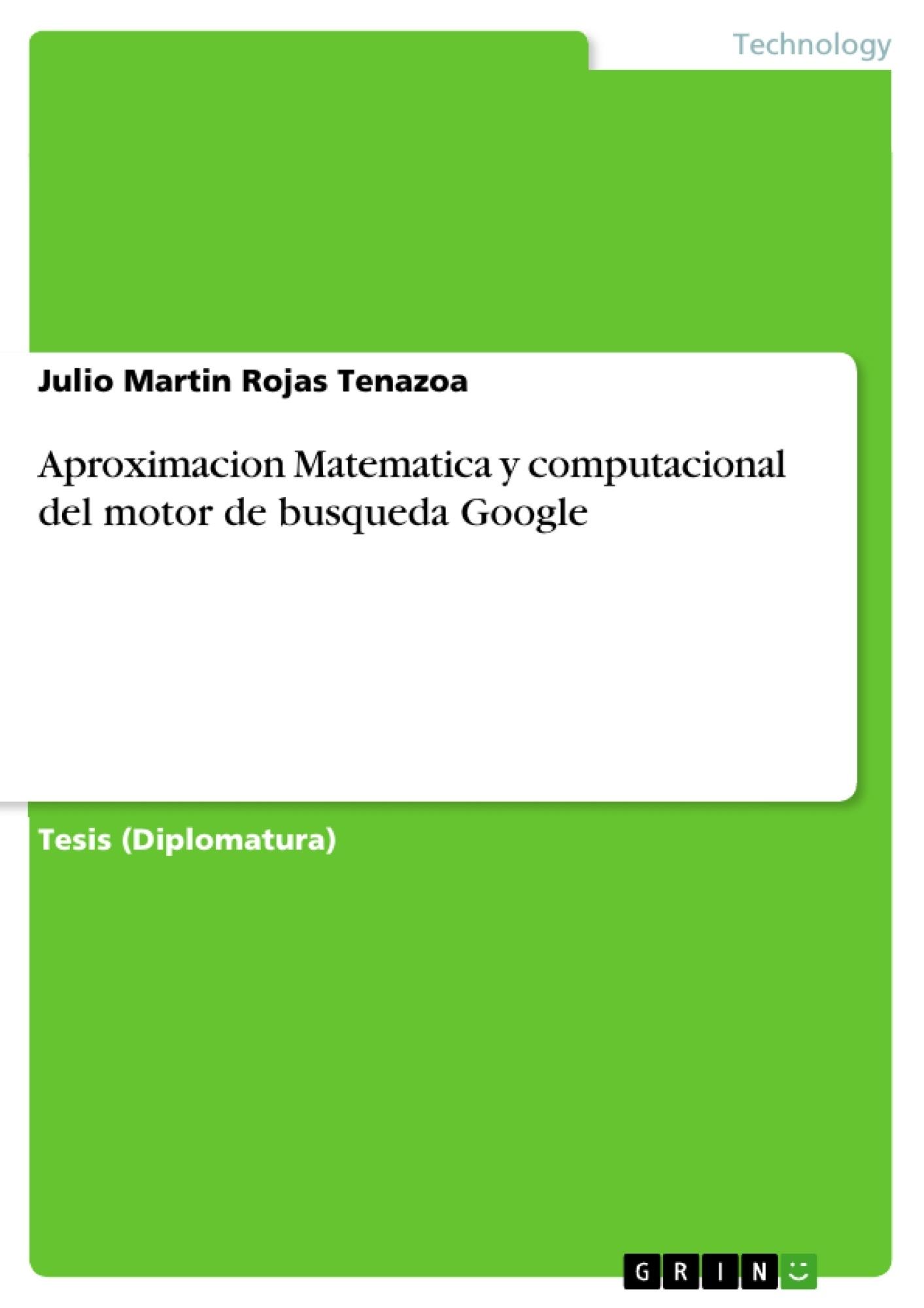 Título: Aproximacion Matematica y computacional del motor de busqueda Google