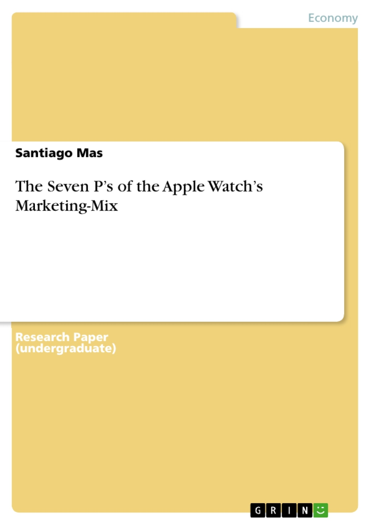 Title: The Seven P's of the Apple Watch's Marketing-Mix