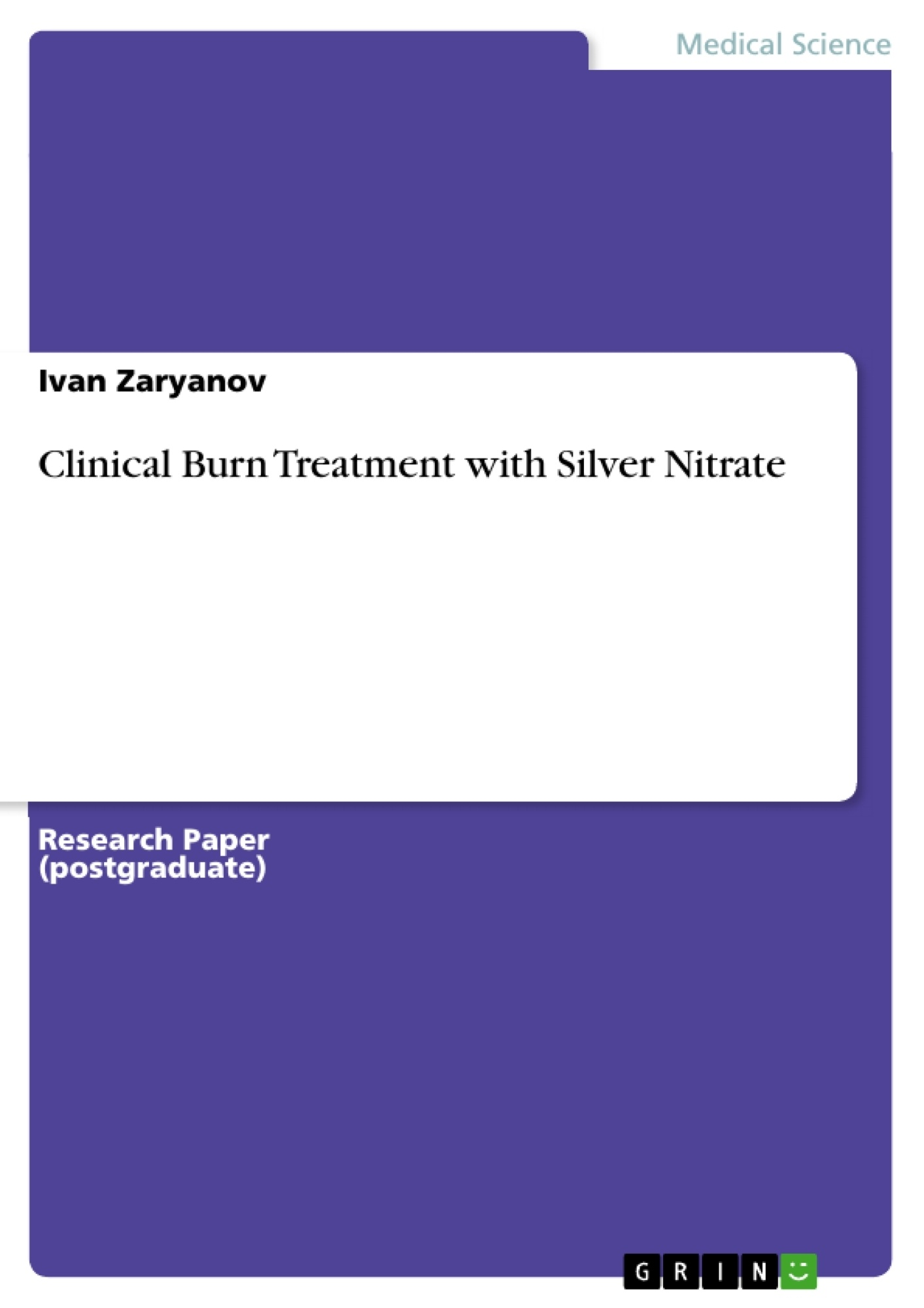 Title: Clinical Burn Treatment with Silver Nitrate
