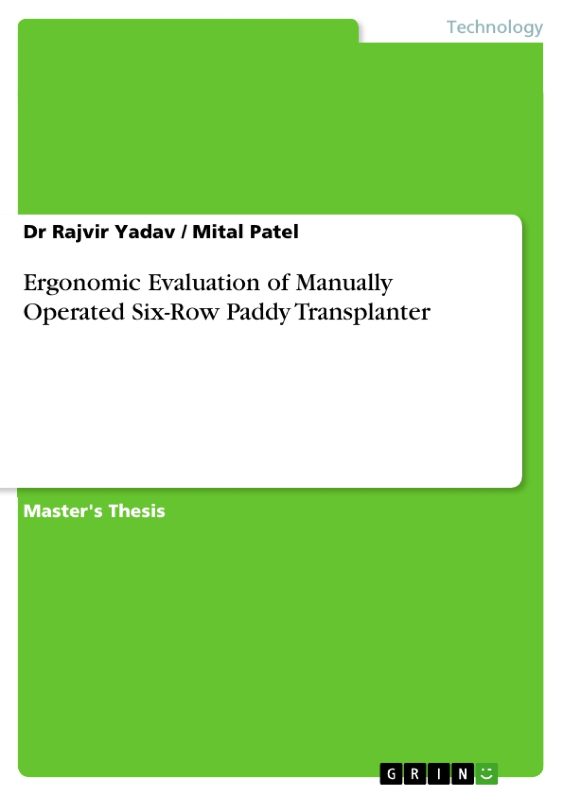 Title: Ergonomic Evaluation of Manually Operated Six-Row Paddy Transplanter