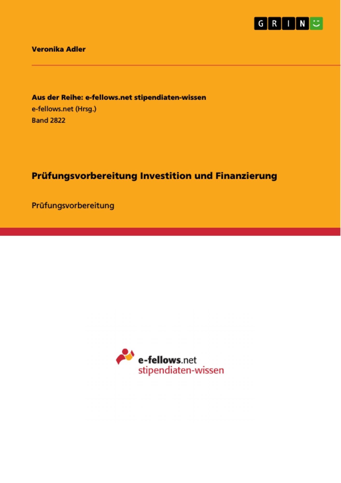 Titel: Prüfungsvorbereitung Investition und Finanzierung