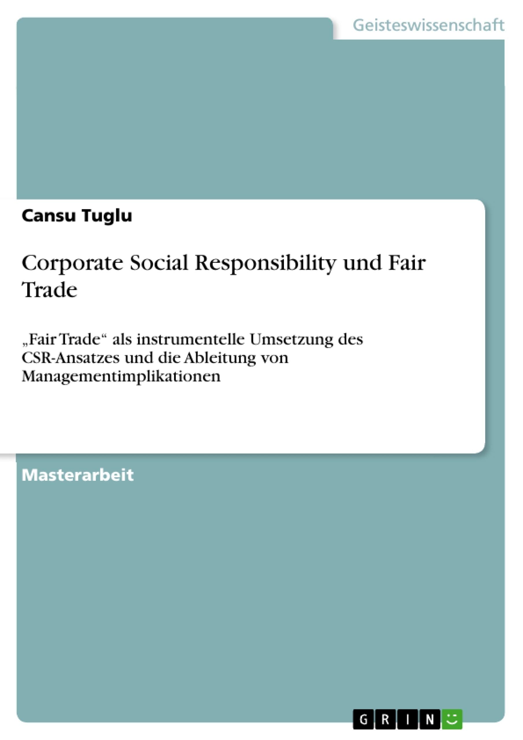 Titel: Corporate Social Responsibility und Fair Trade