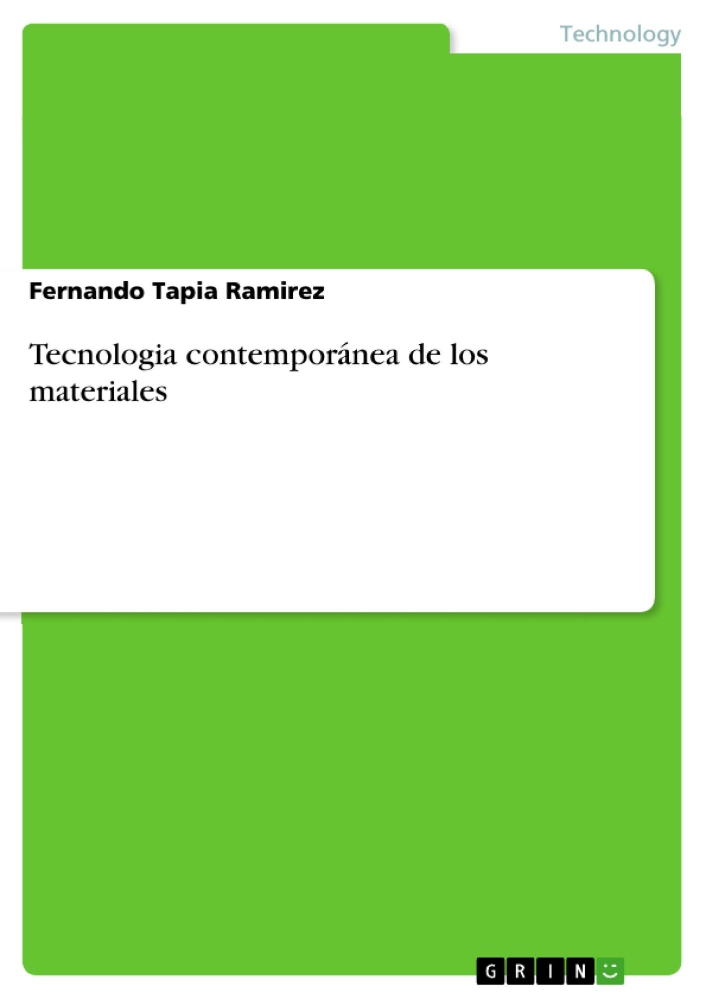 Título: Tecnologia contemporánea de los materiales