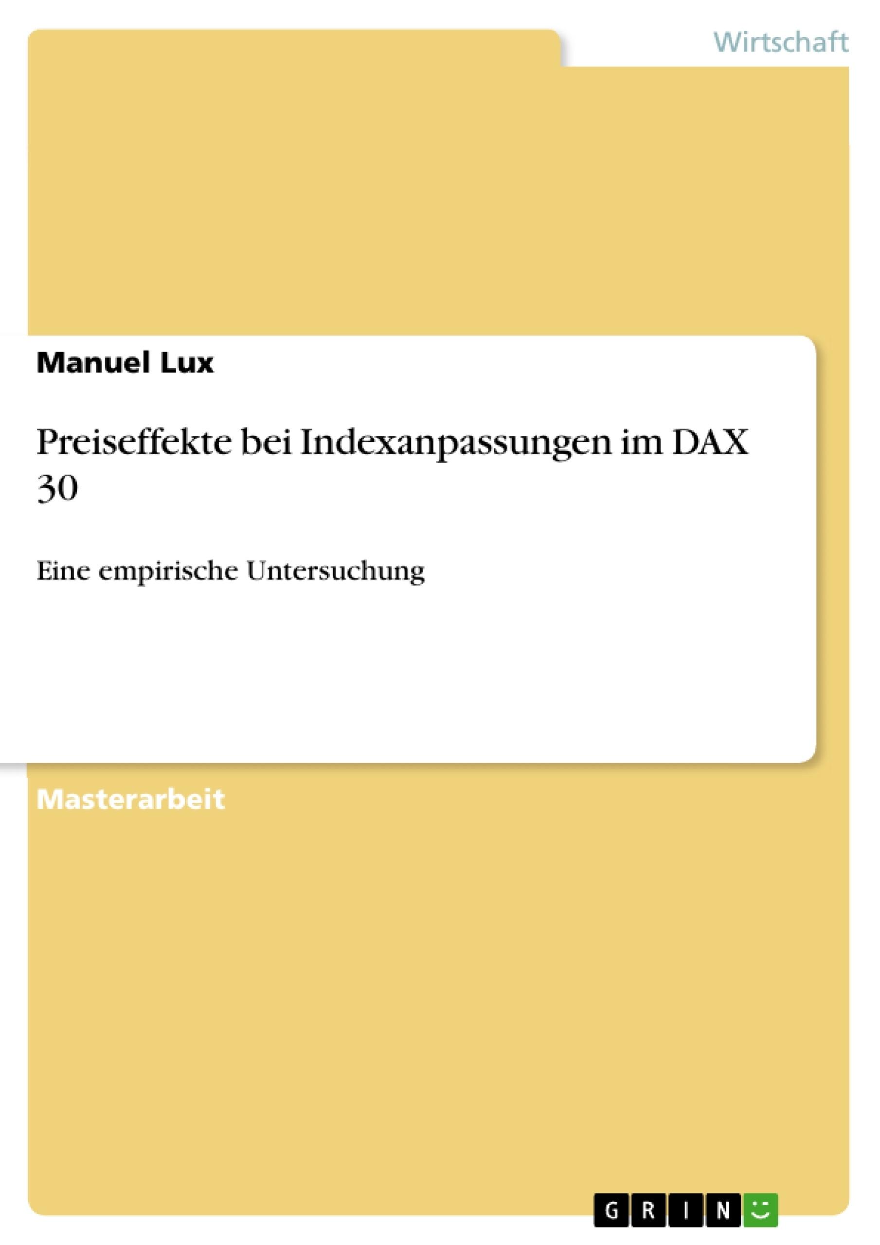 Titel: Preiseffekte bei Indexanpassungen im DAX 30