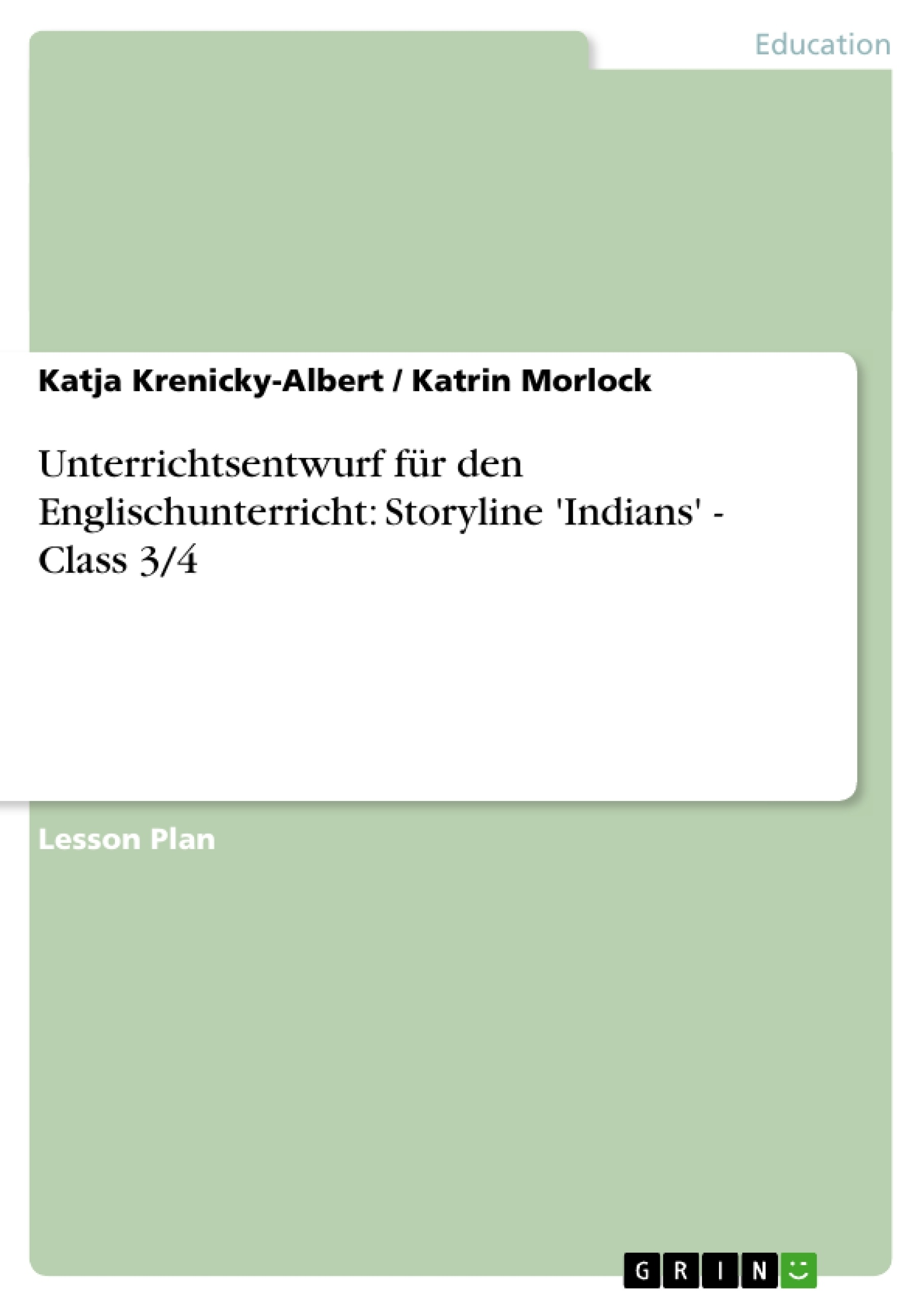Unterrichtsentwurf für den Englischunterricht: Storyline \'Indians ...