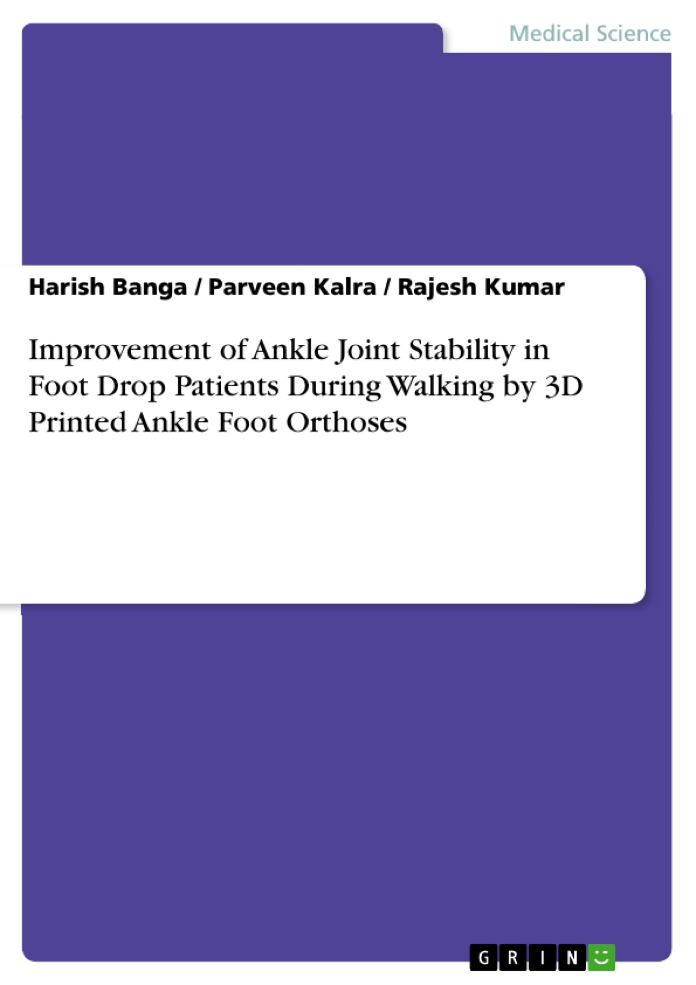 Title: Improvement of Ankle Joint Stability in Foot Drop Patients During Walking by 3D Printed Ankle Foot Orthoses