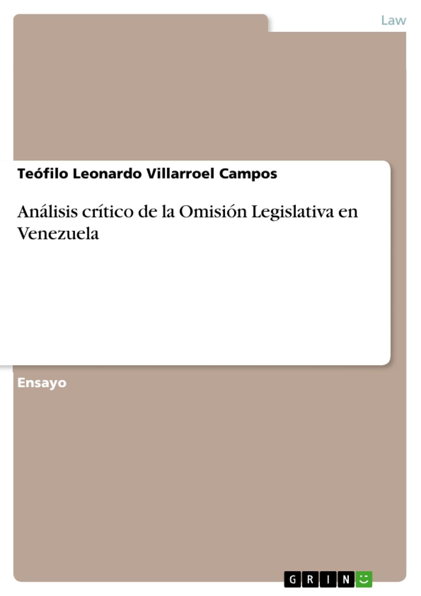 Título: Análisis crítico de la Omisión Legislativa en Venezuela
