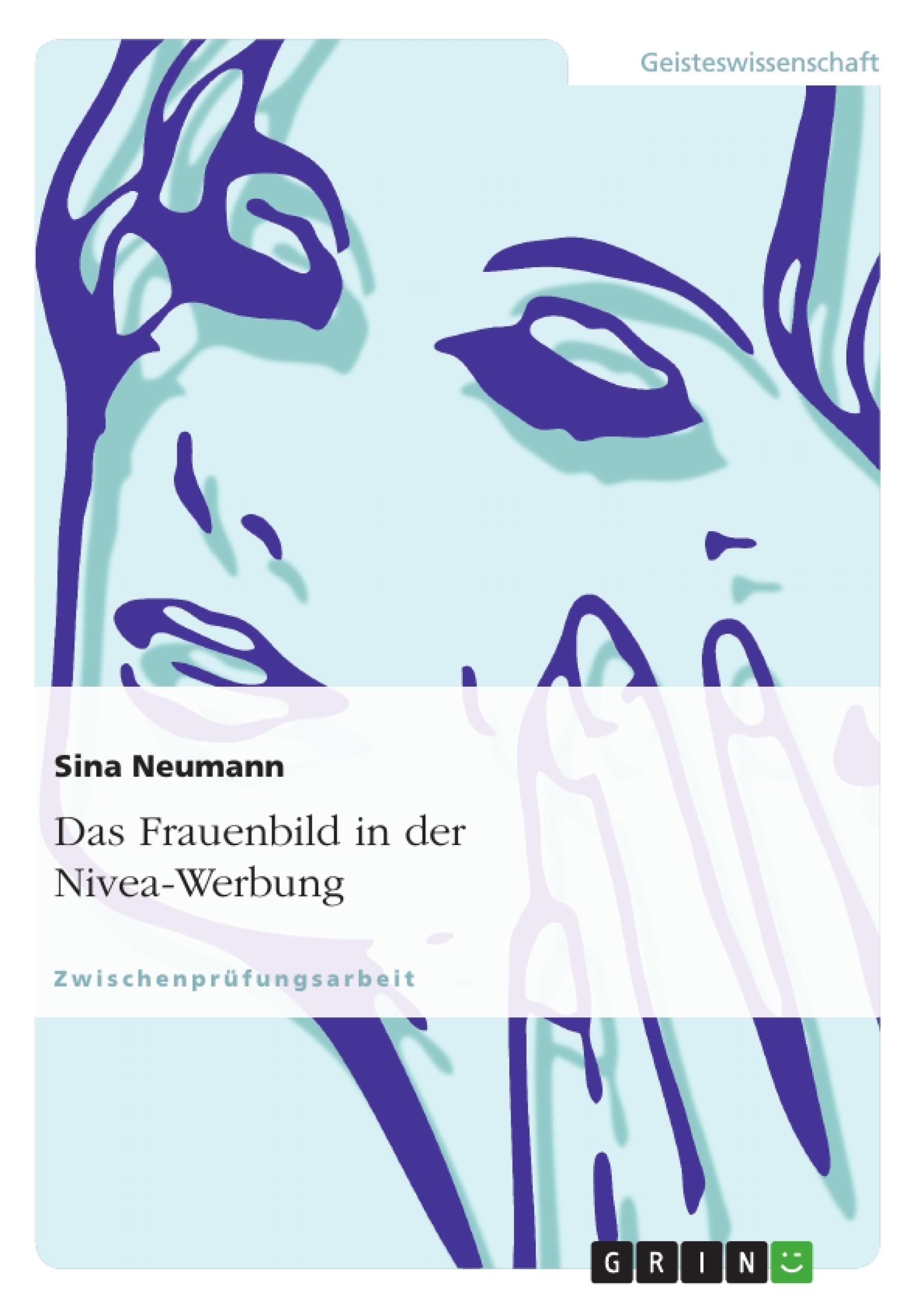 Titel: Das Frauenbild in der Nivea-Werbung