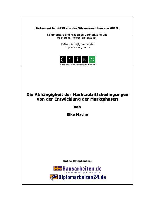 Titel: Die Abhängigkeit der Marktzutrittsbedingungen von der Entwicklung der Marktphasen