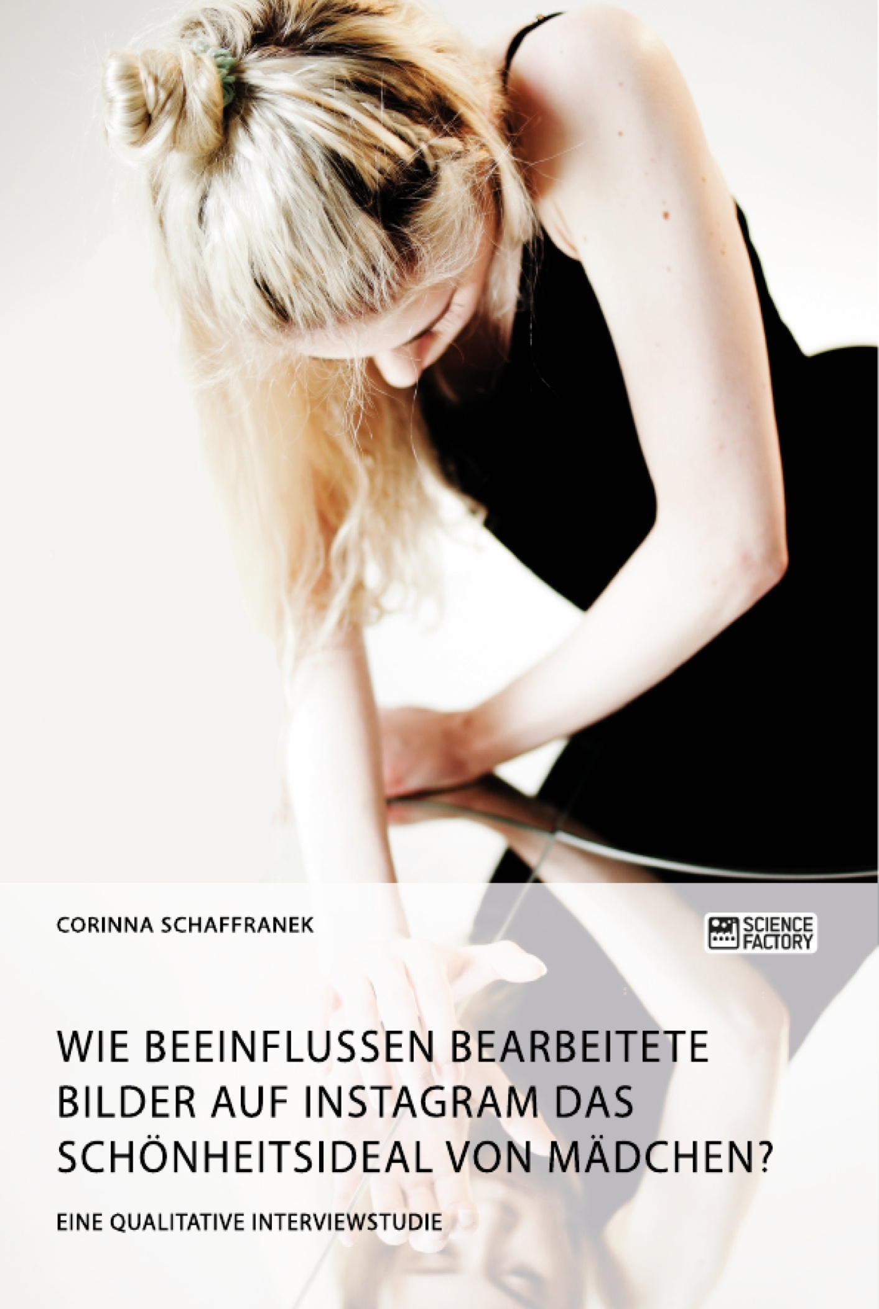 Diplomarbeiten5.de - Wie beeinflussen bearbeitete Bilder auf Instagram das  Schönheitsideal von Mädchen?