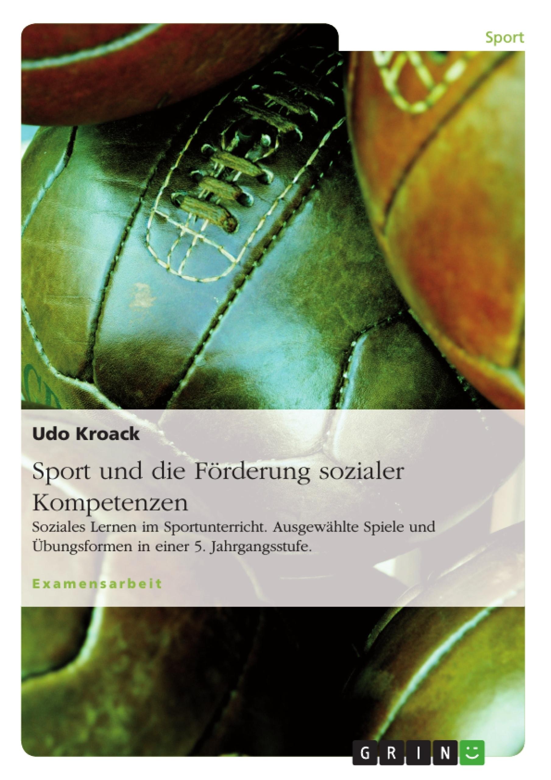 Titel: Sport und die Förderung sozialer Kompetenzen
