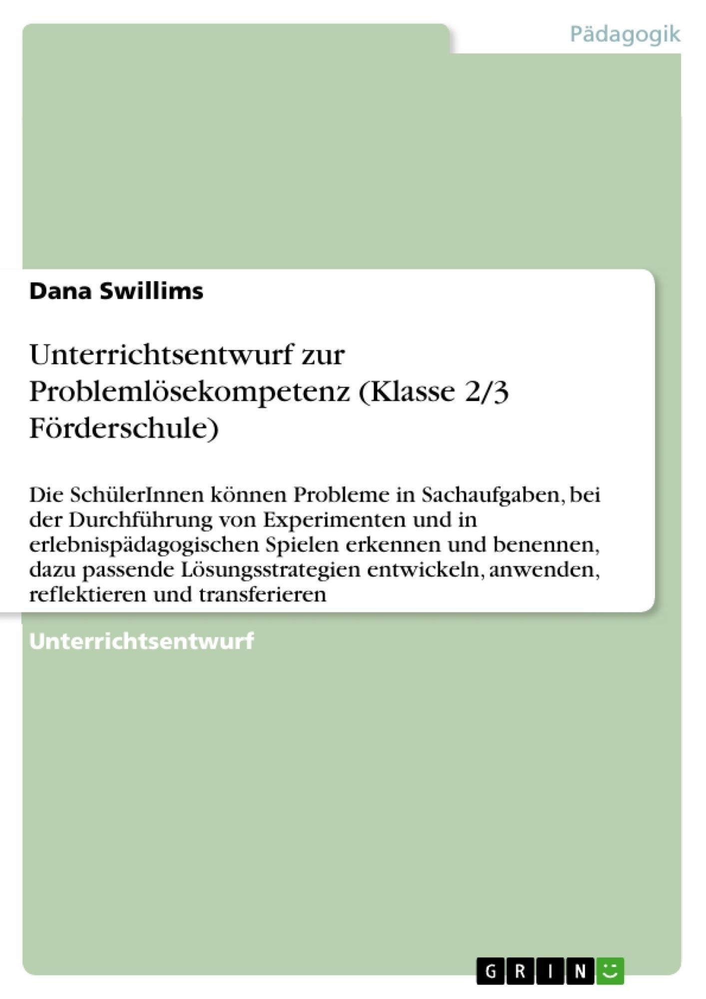 Titel: Unterrichtsentwurf zur Problemlösekompetenz (Klasse 2/3 Förderschule)