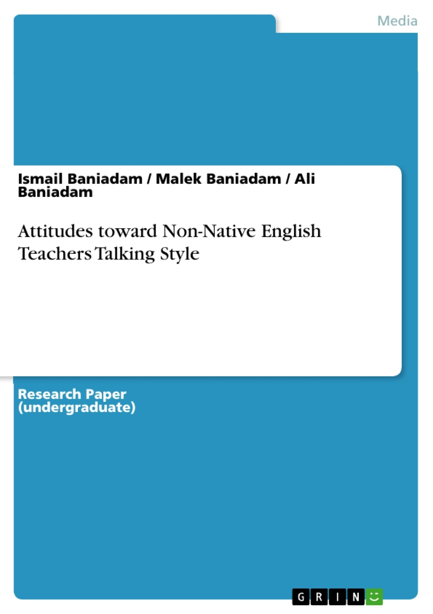 Title: Attitudes toward Non-Native English Teachers Talking Style