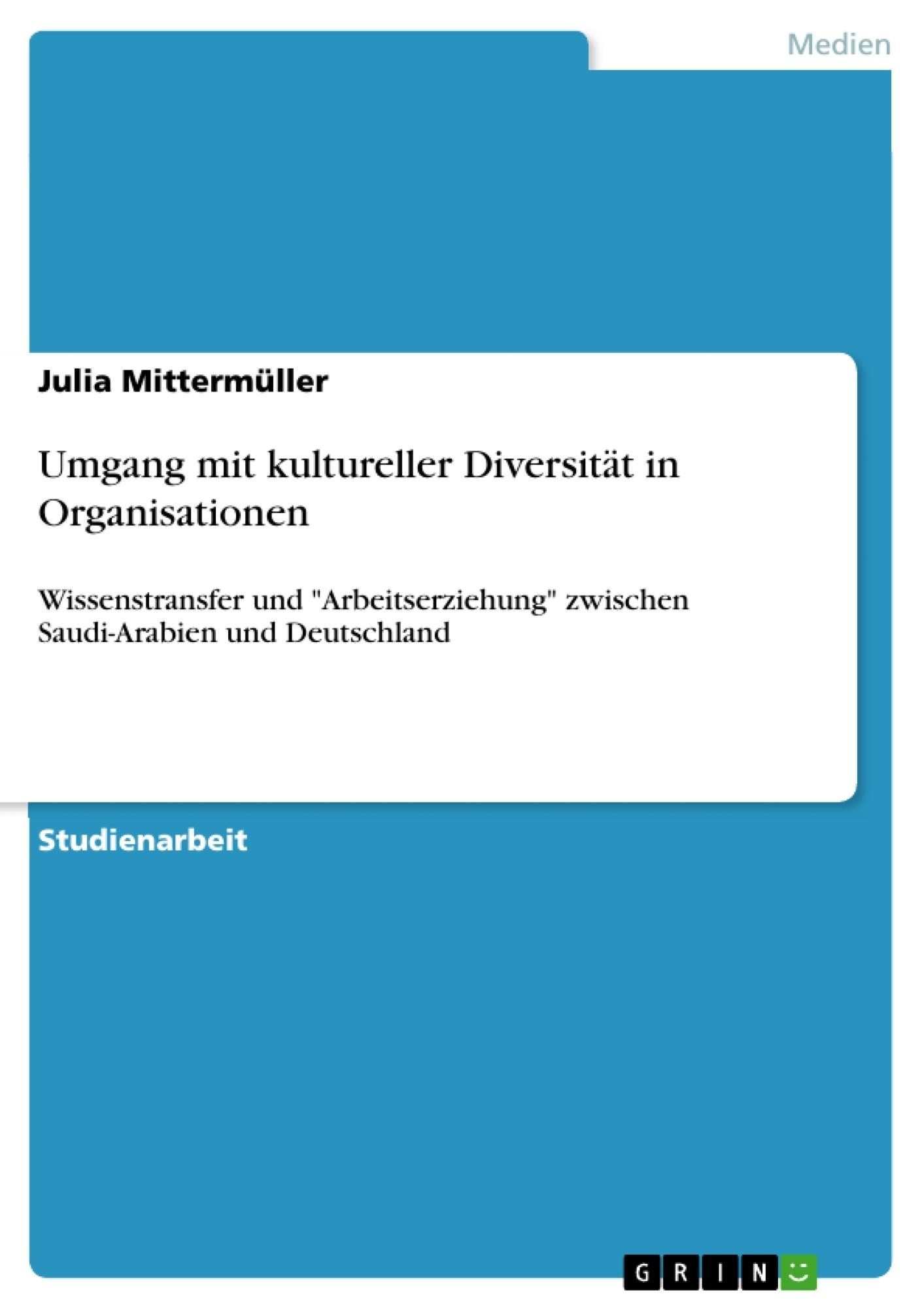 Titel: Umgang mit kultureller Diversität in Organisationen