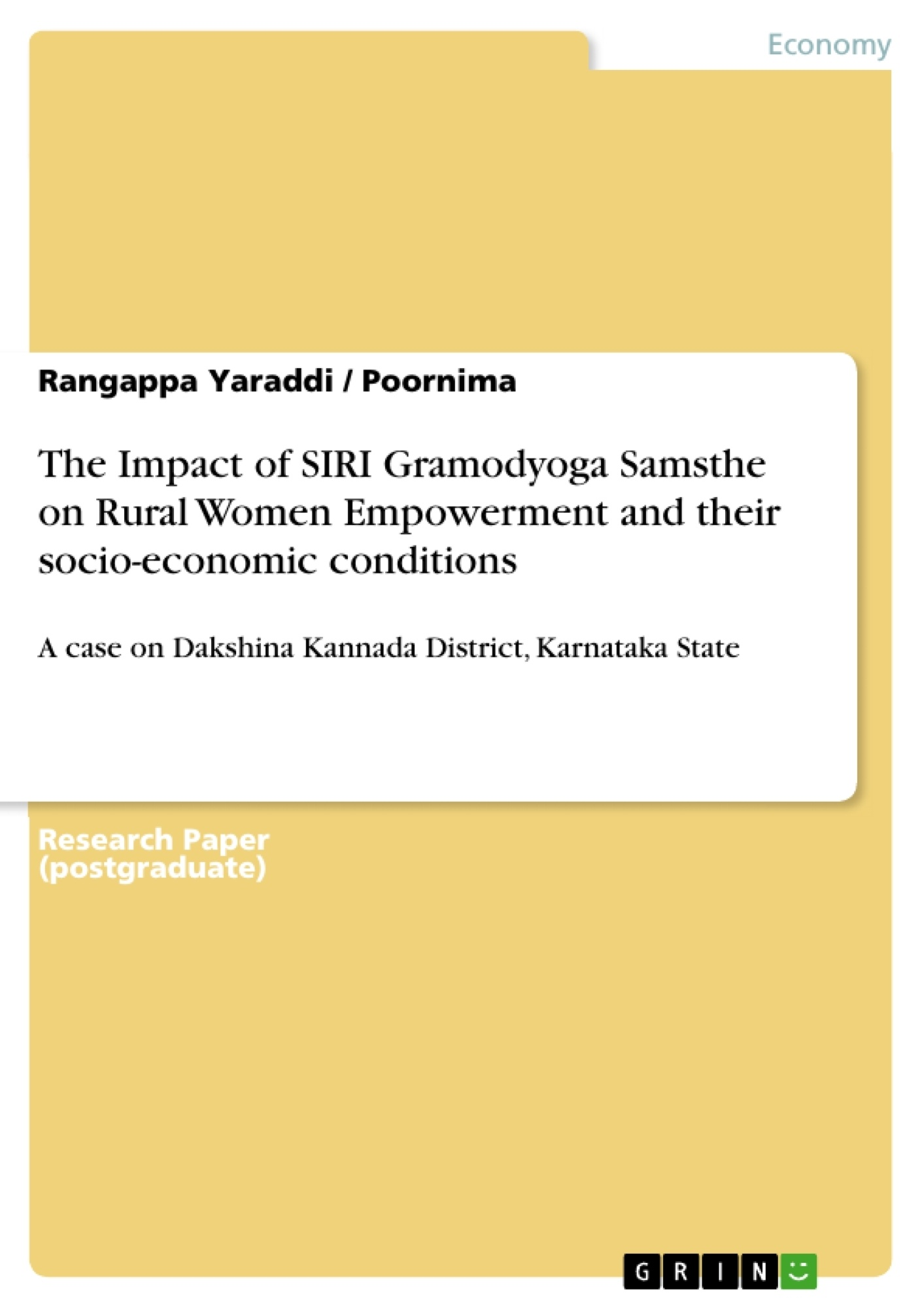 Title: The Impact of SIRI Gramodyoga Samsthe on Rural Women Empowerment and their socio-economic conditions