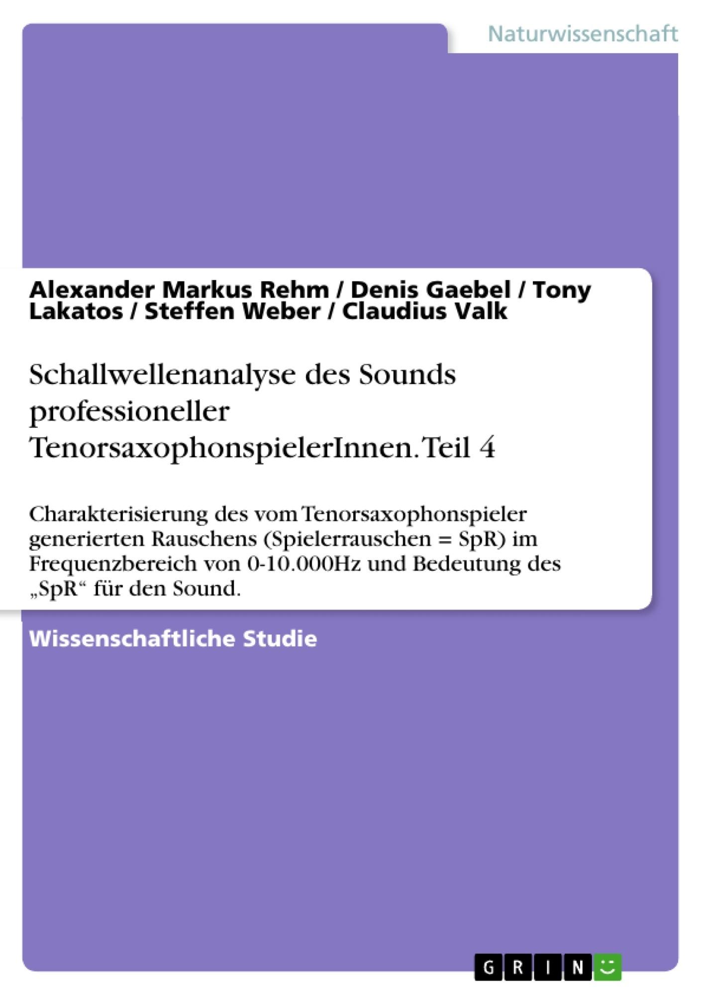 Titel: Schallwellenanalyse des Sounds professioneller TenorsaxophonspielerInnen. Teil 4