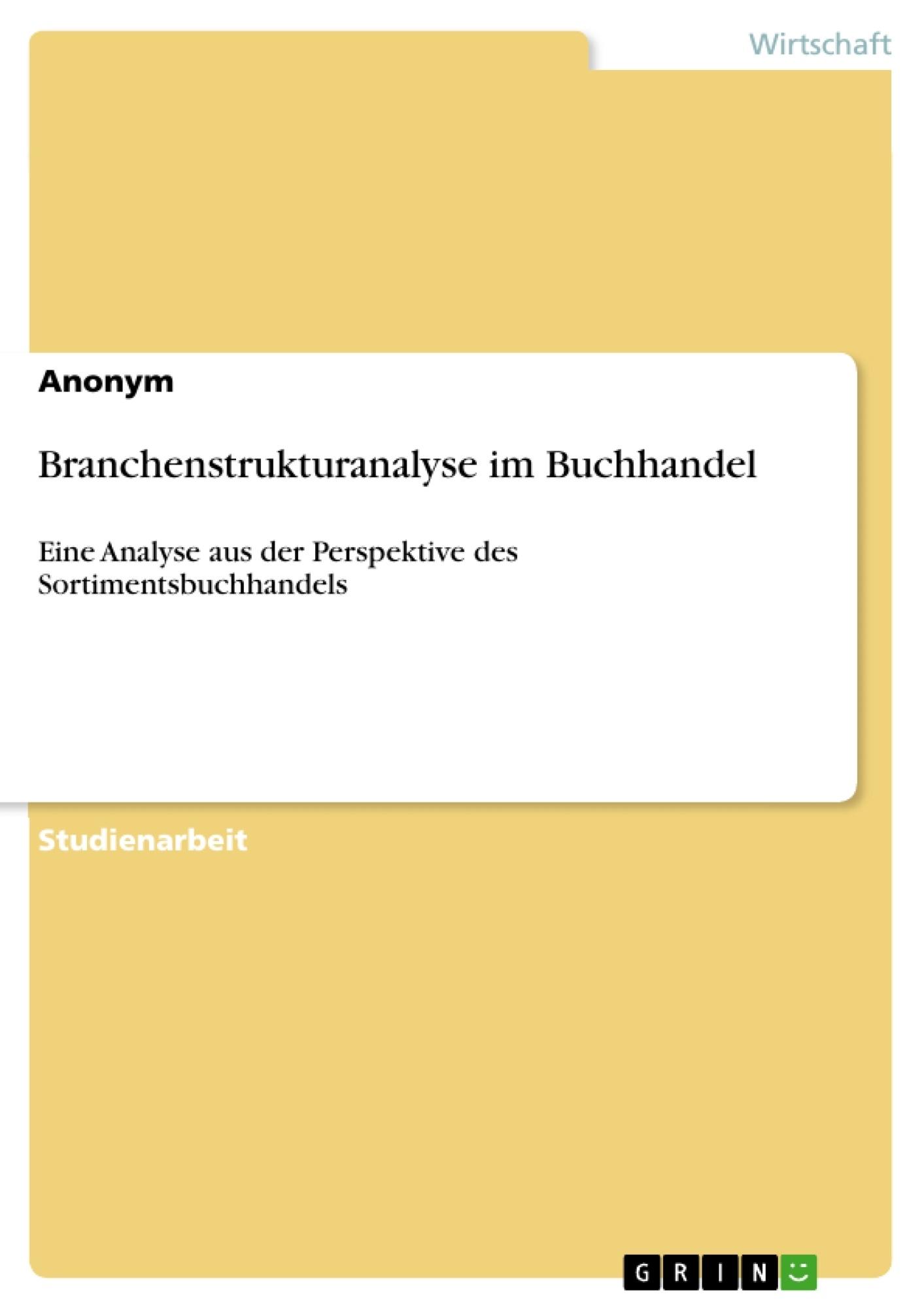 Titel: Branchenstrukturanalyse im Buchhandel