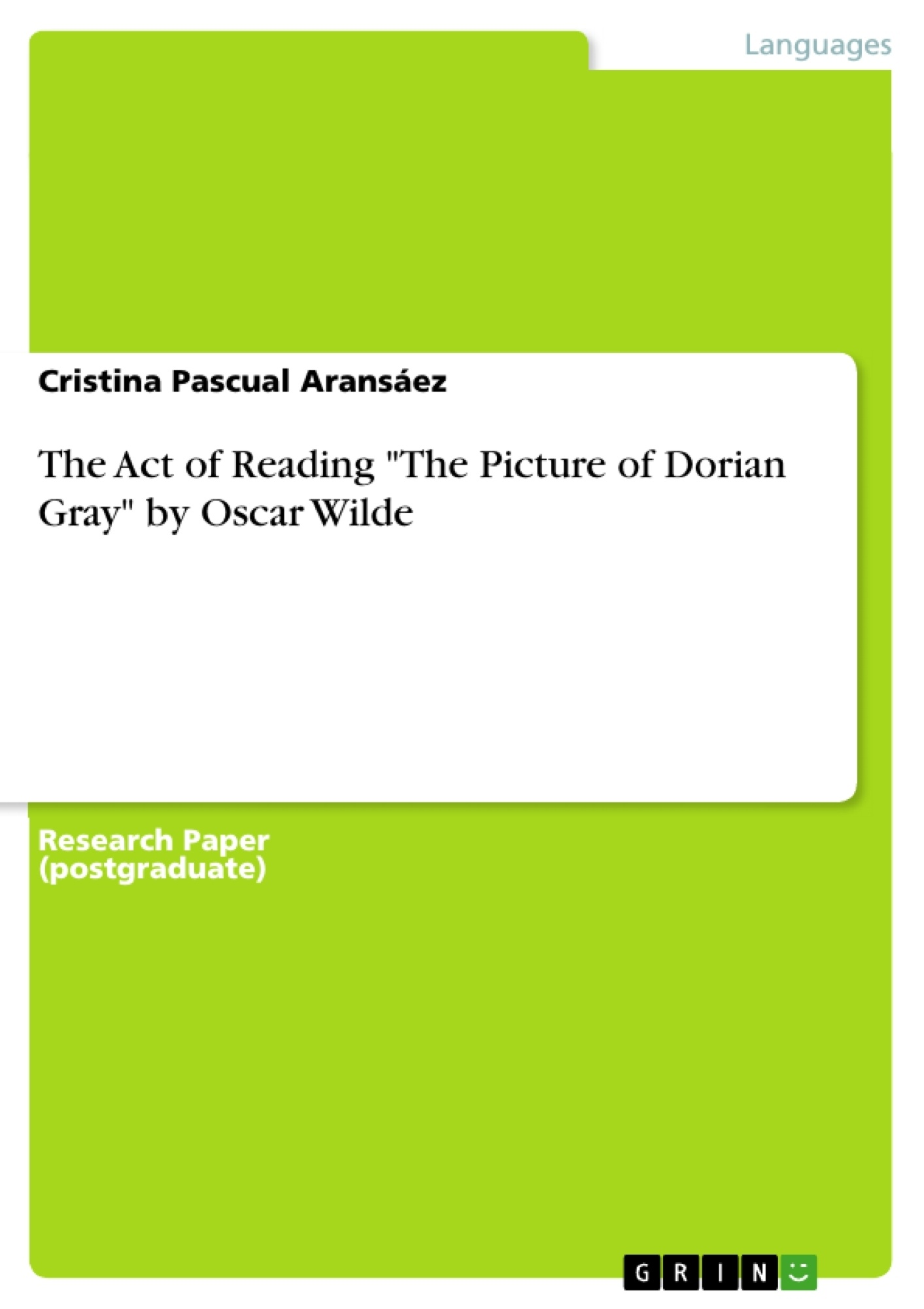"""Title: The Act of Reading """"The Picture of Dorian Gray"""" by Oscar Wilde"""